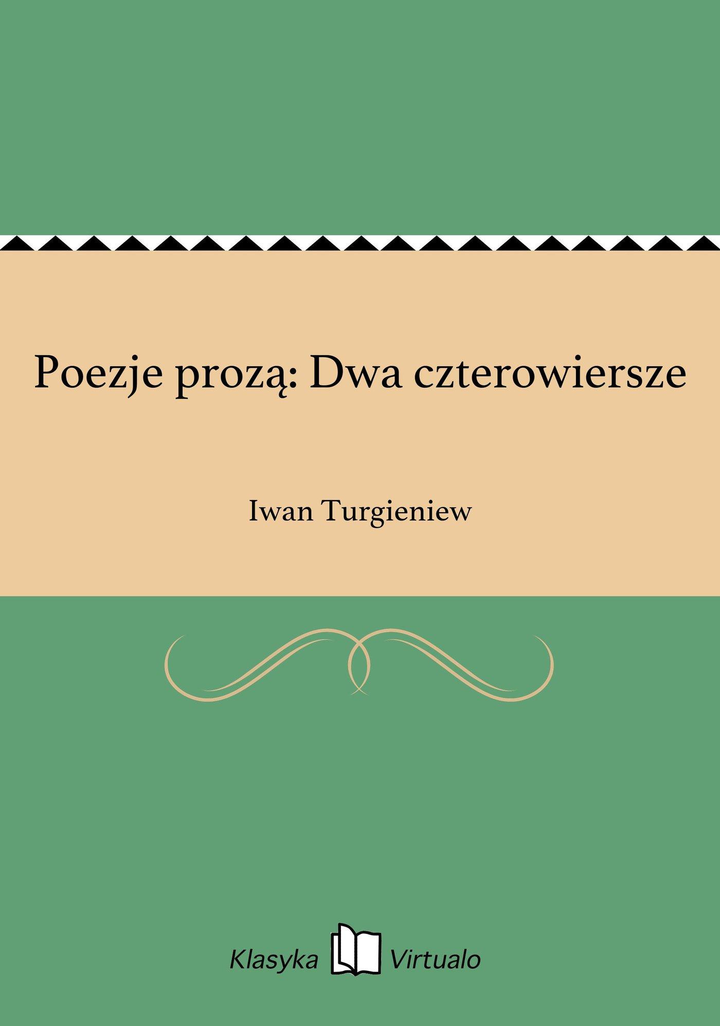 Poezje prozą: Dwa czterowiersze - Ebook (Książka EPUB) do pobrania w formacie EPUB