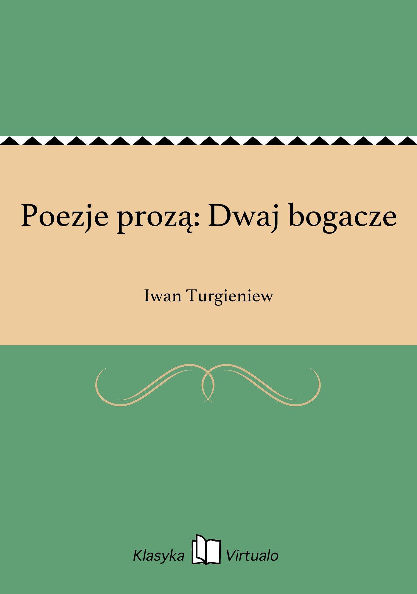 Poezje prozą: Dwaj bogacze - Ebook (Książka EPUB) do pobrania w formacie EPUB