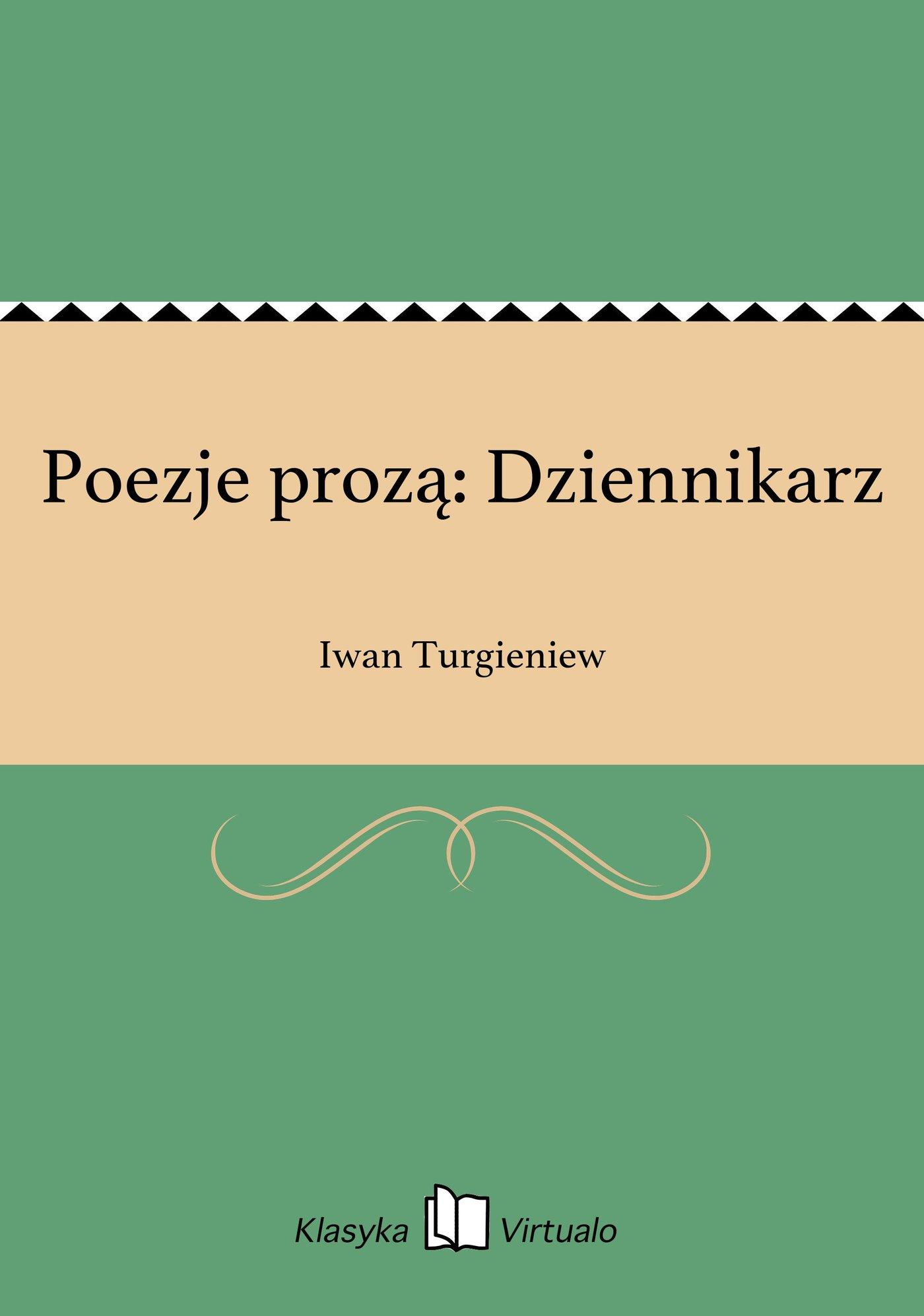 Poezje prozą: Dziennikarz - Ebook (Książka EPUB) do pobrania w formacie EPUB