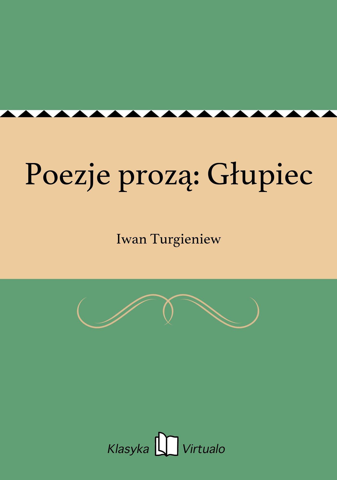 Poezje prozą: Głupiec - Ebook (Książka EPUB) do pobrania w formacie EPUB