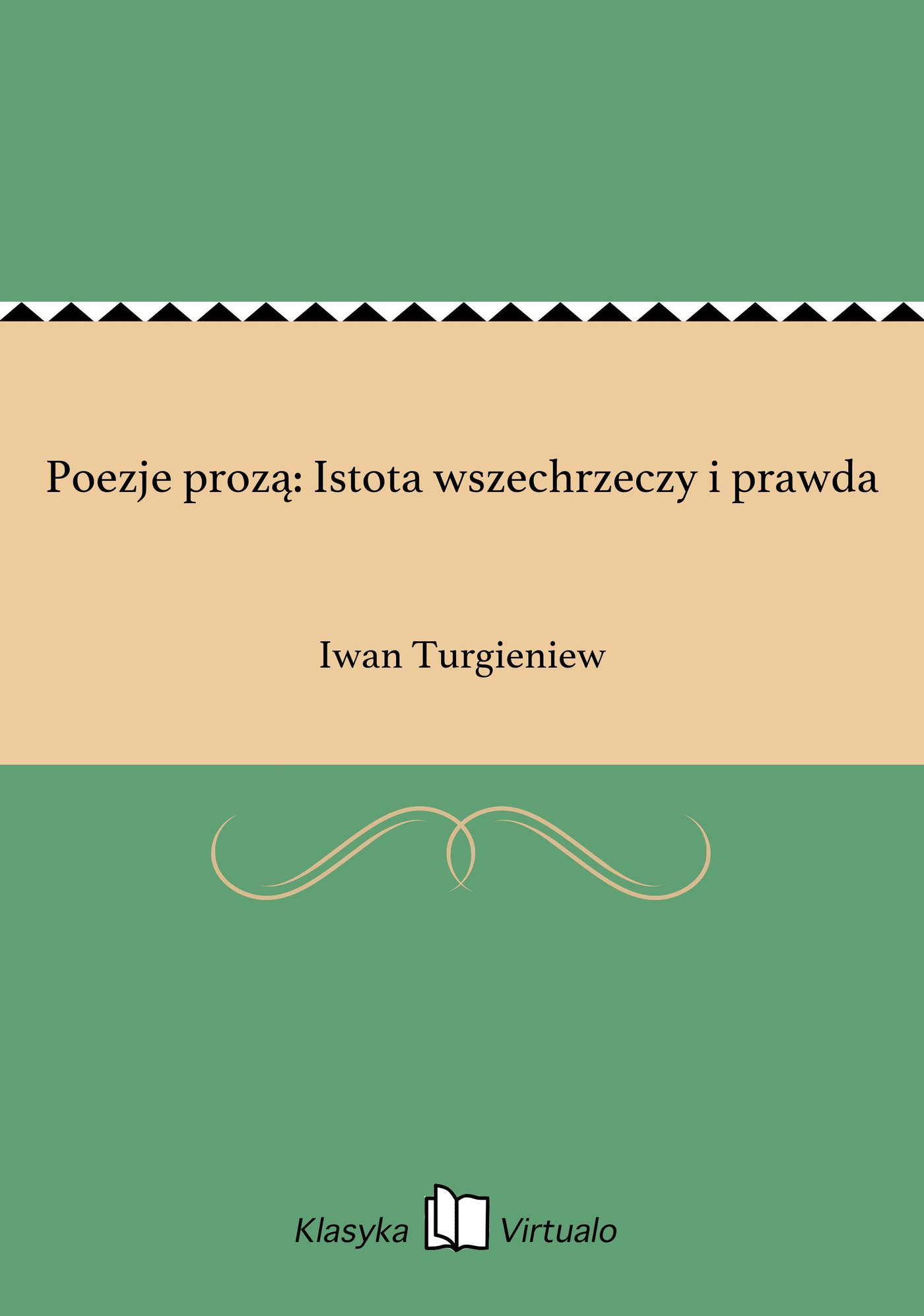 Poezje prozą: Istota wszechrzeczy i prawda - Ebook (Książka EPUB) do pobrania w formacie EPUB