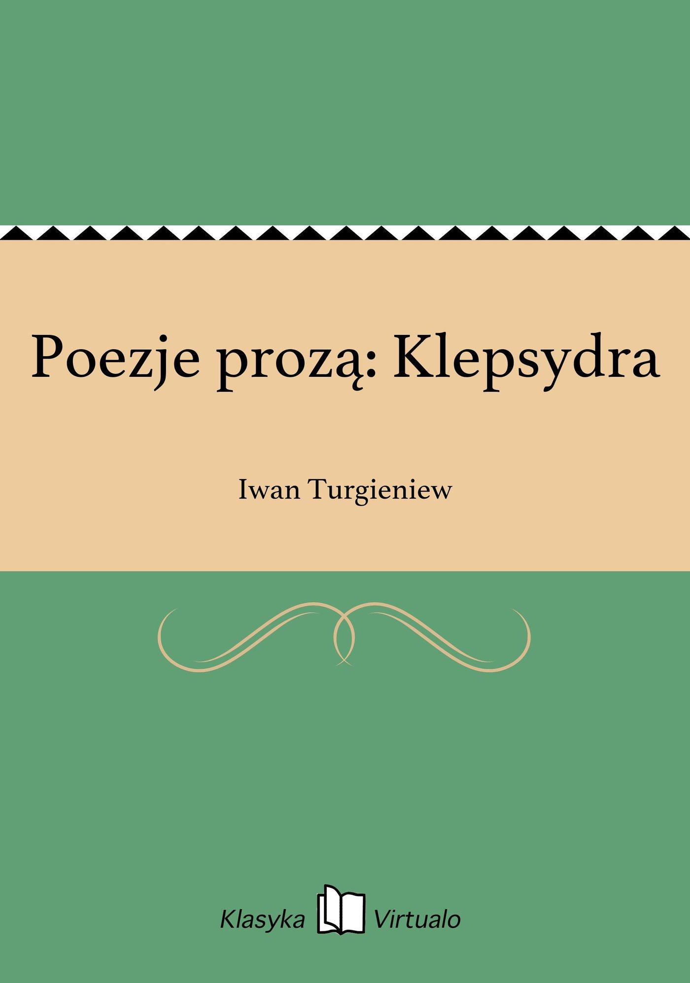 Poezje prozą: Klepsydra - Ebook (Książka EPUB) do pobrania w formacie EPUB