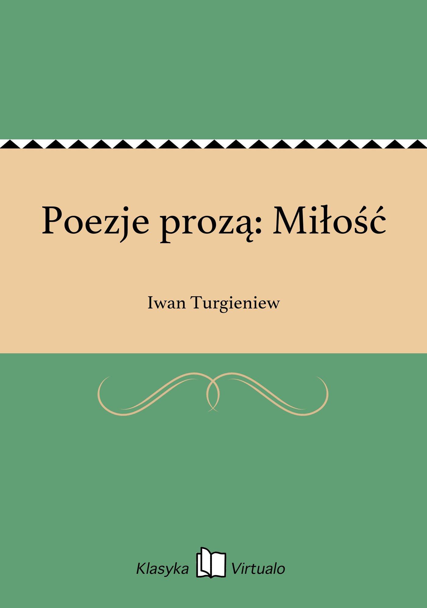 Poezje prozą: Miłość - Ebook (Książka EPUB) do pobrania w formacie EPUB