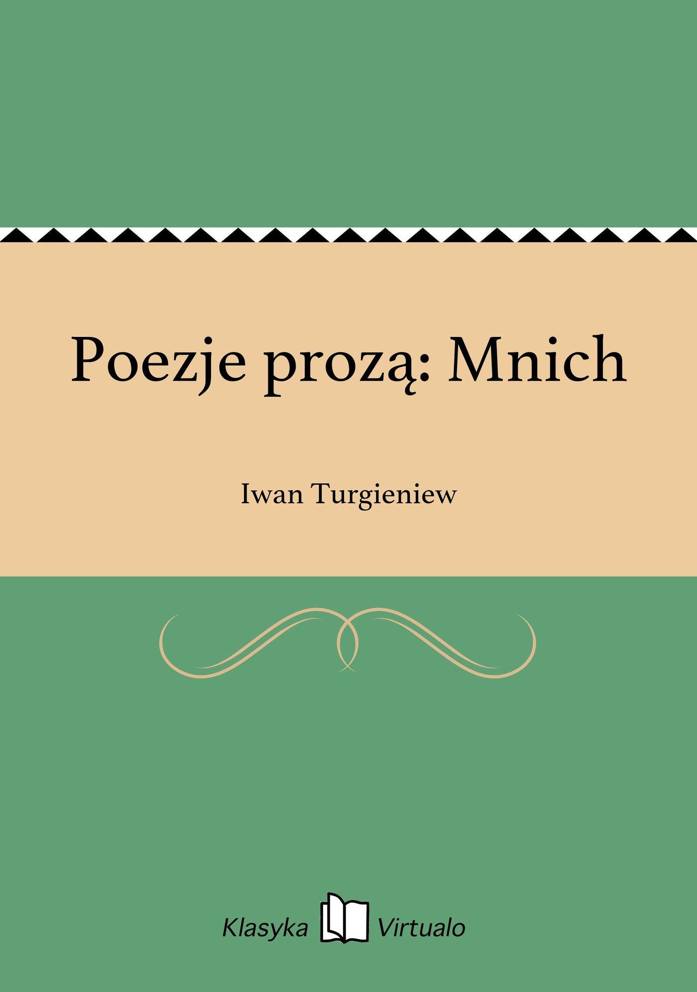 Poezje prozą: Mnich - Ebook (Książka EPUB) do pobrania w formacie EPUB