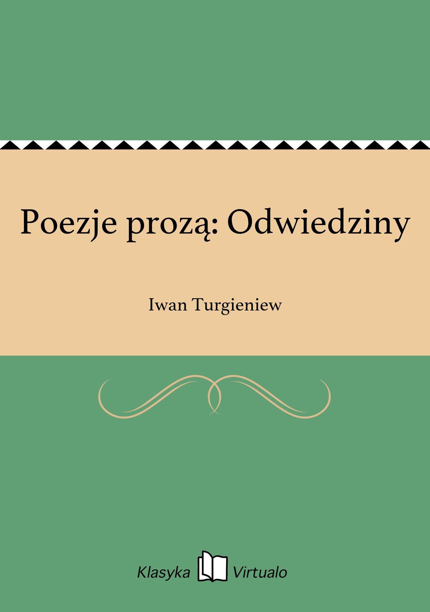 Poezje prozą: Odwiedziny - Ebook (Książka EPUB) do pobrania w formacie EPUB
