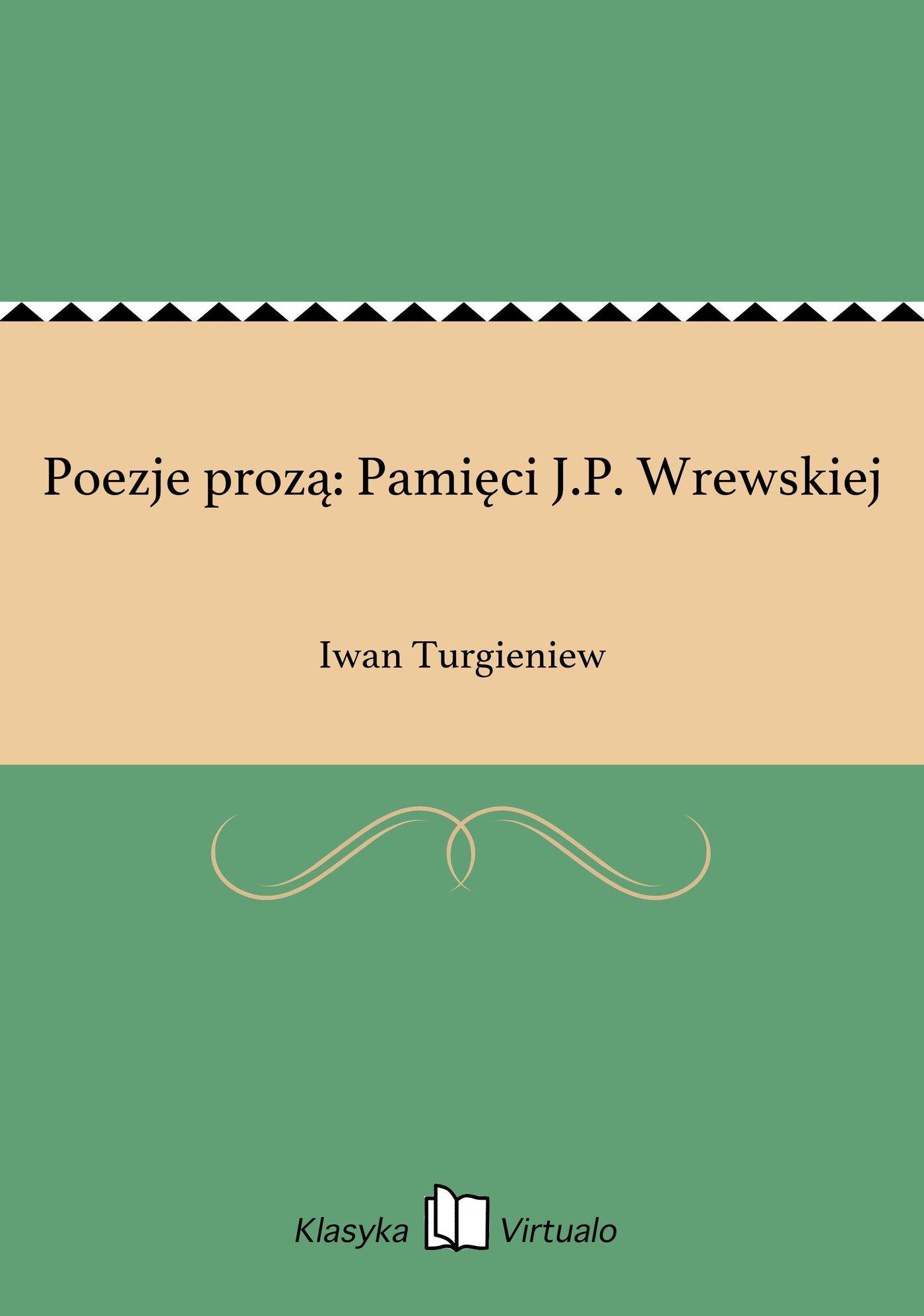 Poezje prozą: Pamięci J.P. Wrewskiej - Ebook (Książka EPUB) do pobrania w formacie EPUB