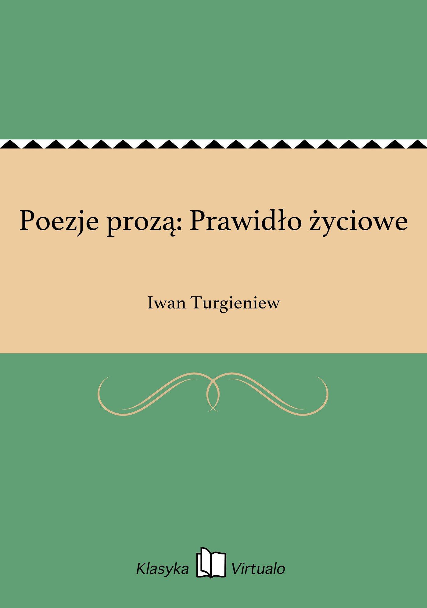 Poezje prozą: Prawidło życiowe - Ebook (Książka EPUB) do pobrania w formacie EPUB