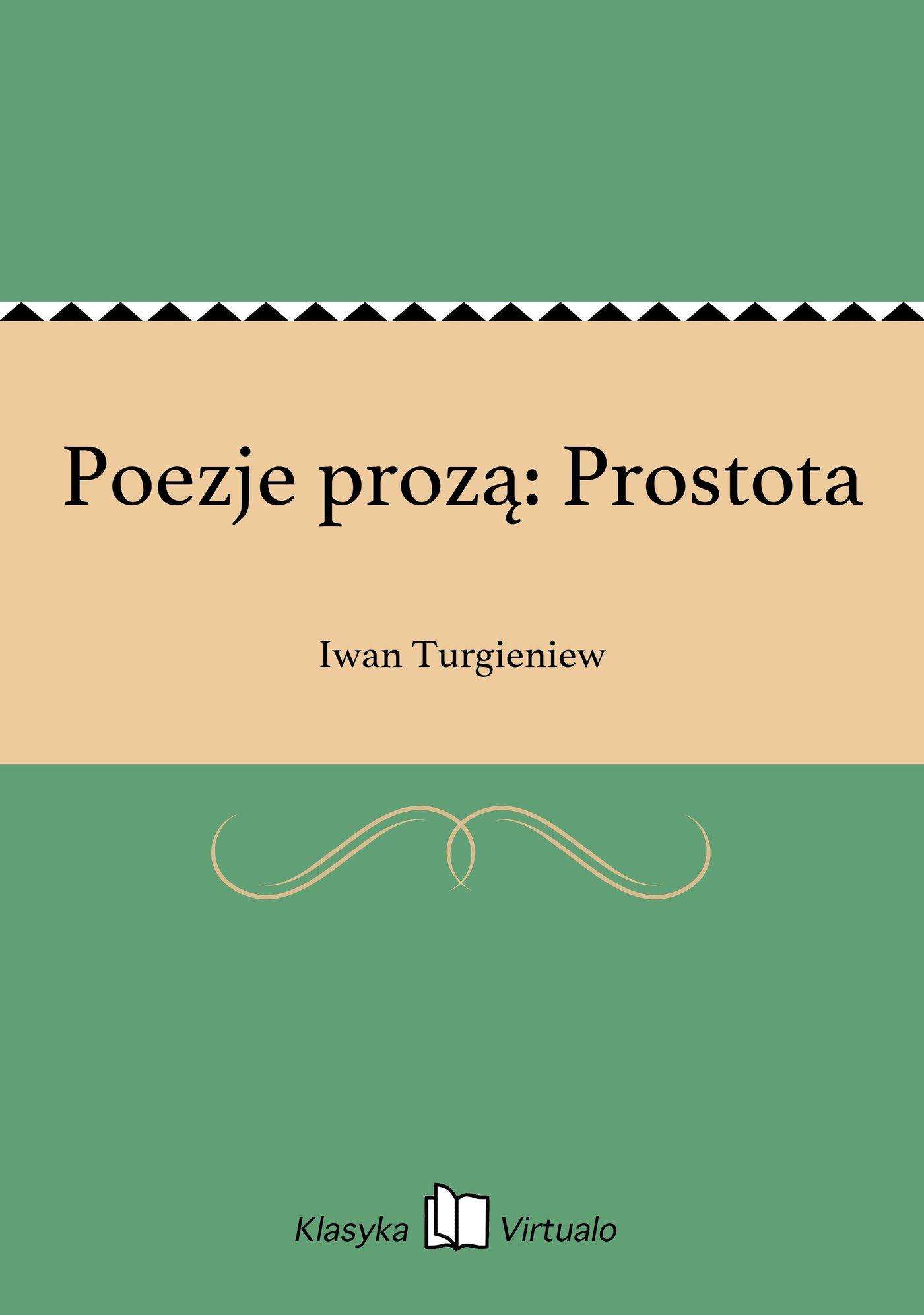 Poezje prozą: Prostota - Ebook (Książka EPUB) do pobrania w formacie EPUB