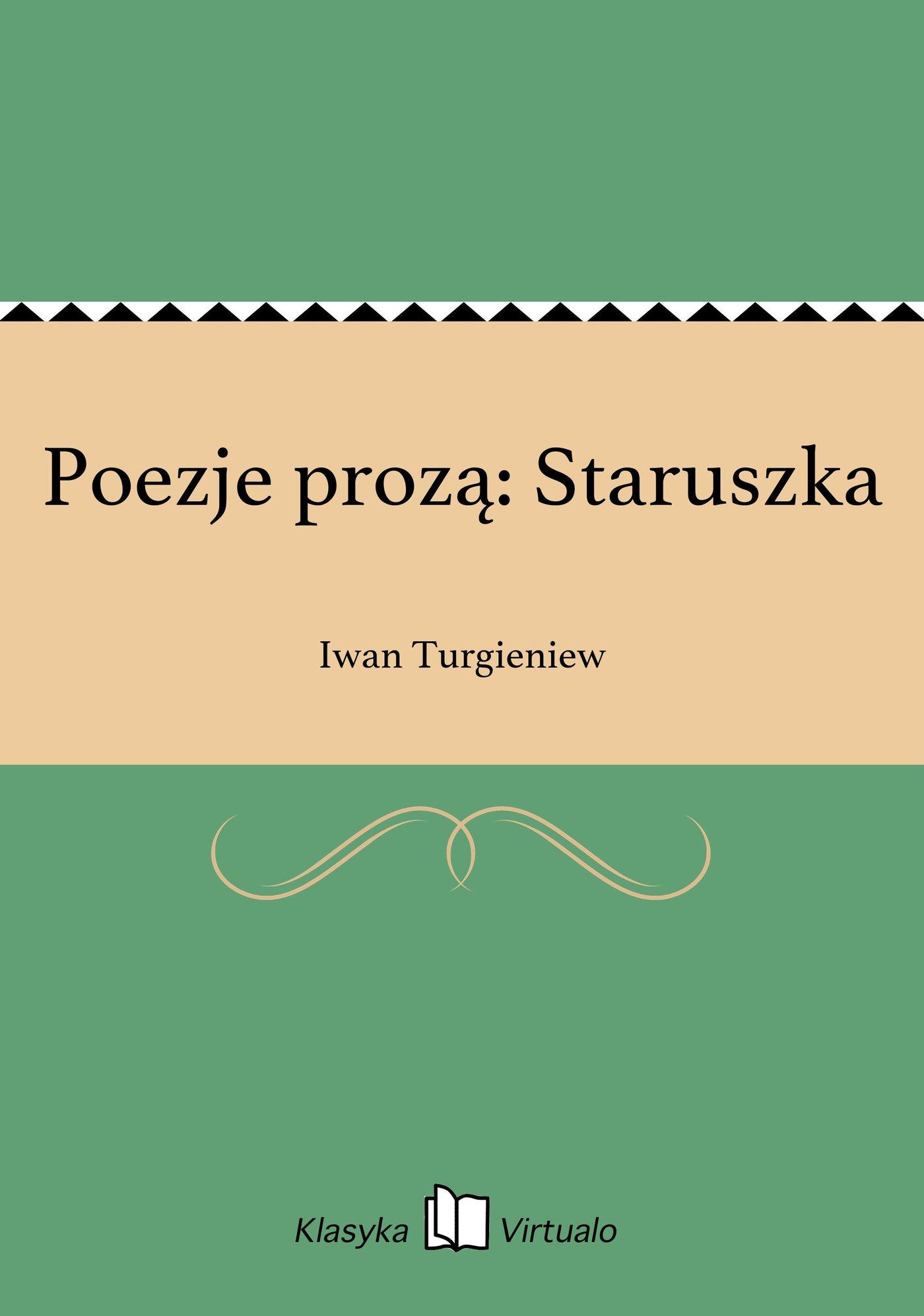 Poezje prozą: Staruszka - Ebook (Książka EPUB) do pobrania w formacie EPUB