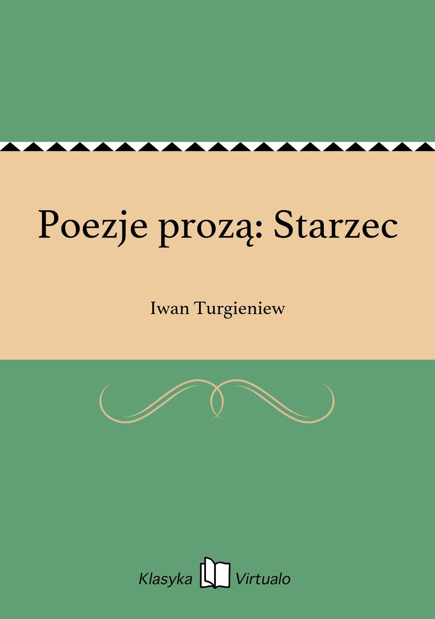 Poezje prozą: Starzec - Ebook (Książka EPUB) do pobrania w formacie EPUB