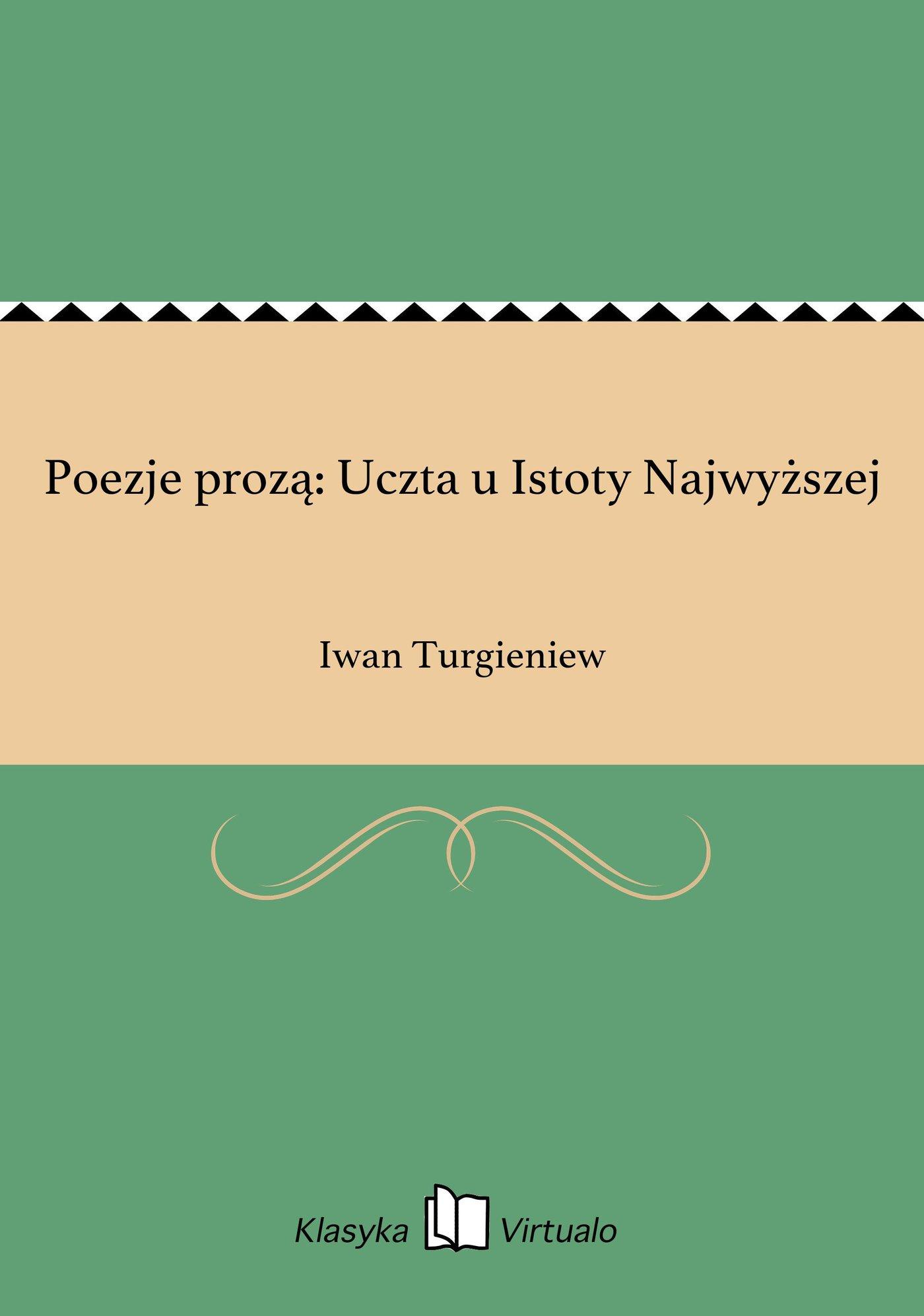 Poezje prozą: Uczta u Istoty Najwyższej - Ebook (Książka EPUB) do pobrania w formacie EPUB