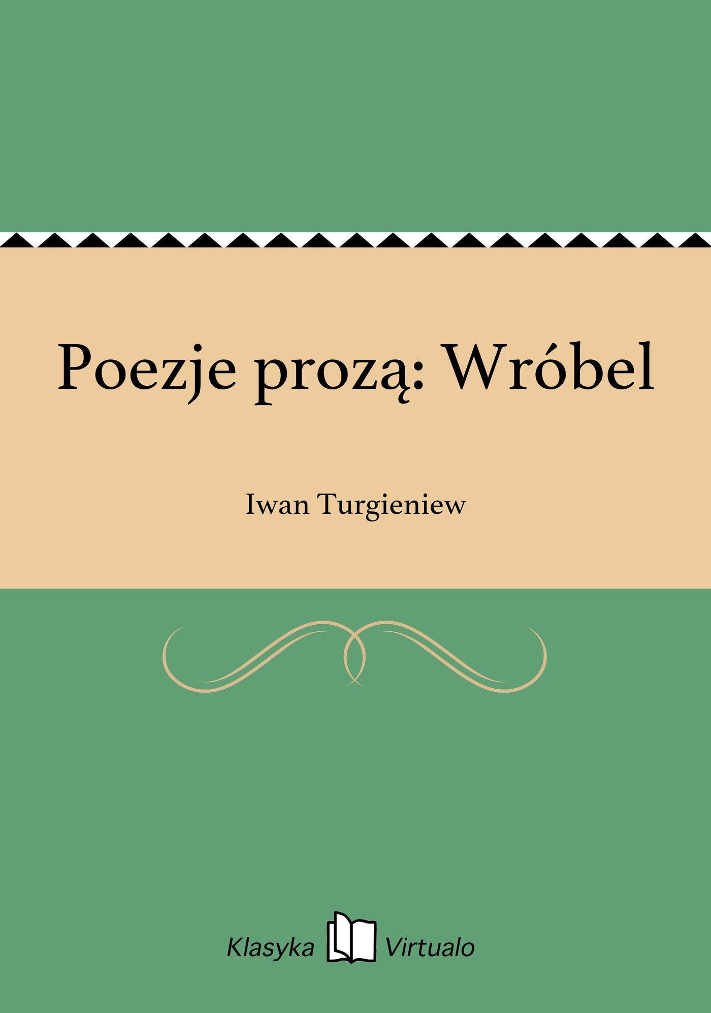 Poezje prozą: Wróbel - Ebook (Książka EPUB) do pobrania w formacie EPUB