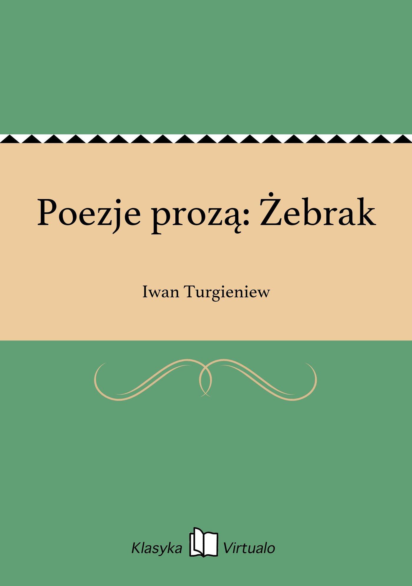 Poezje prozą: Żebrak - Ebook (Książka EPUB) do pobrania w formacie EPUB