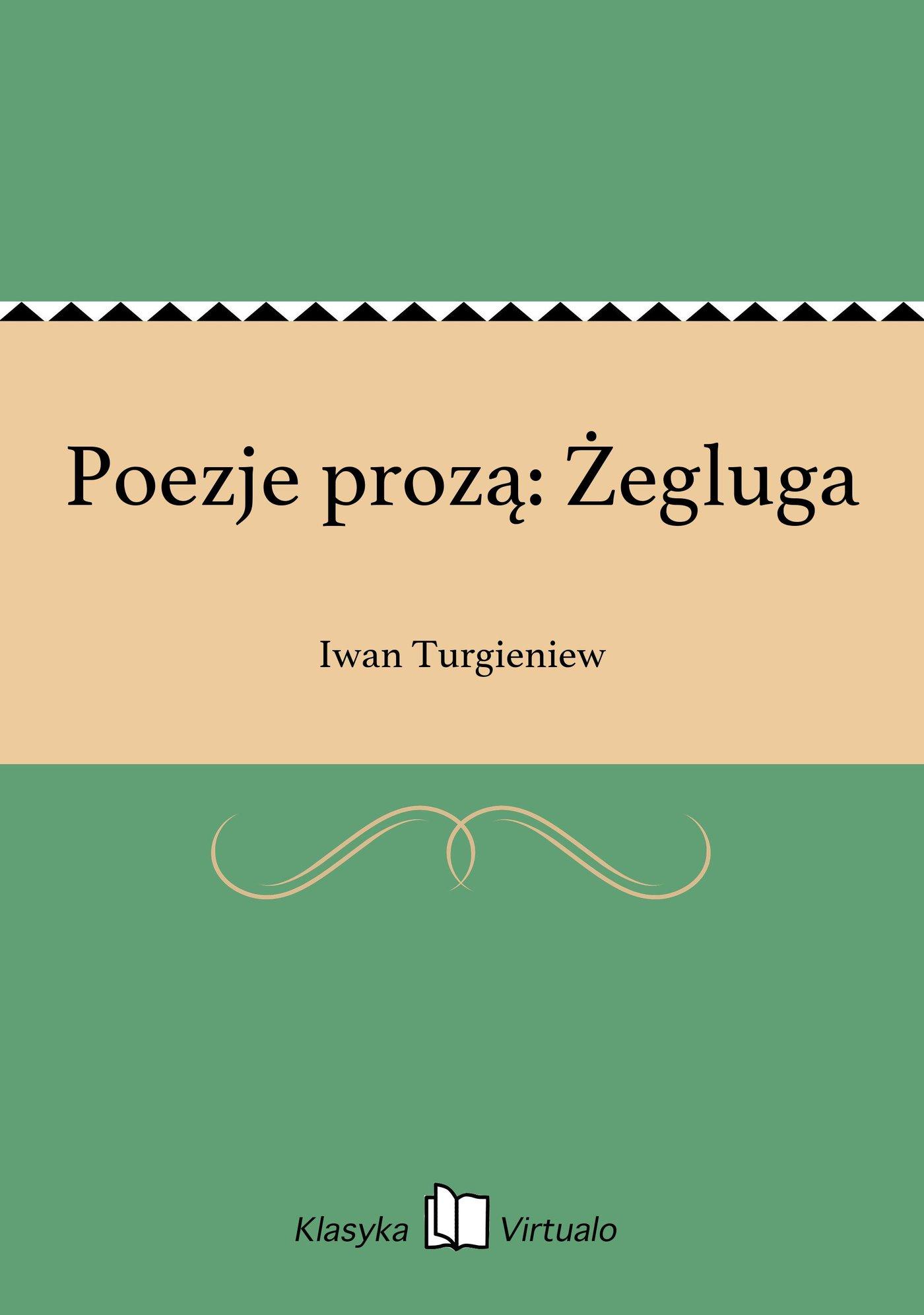 Poezje prozą: Żegluga - Ebook (Książka EPUB) do pobrania w formacie EPUB