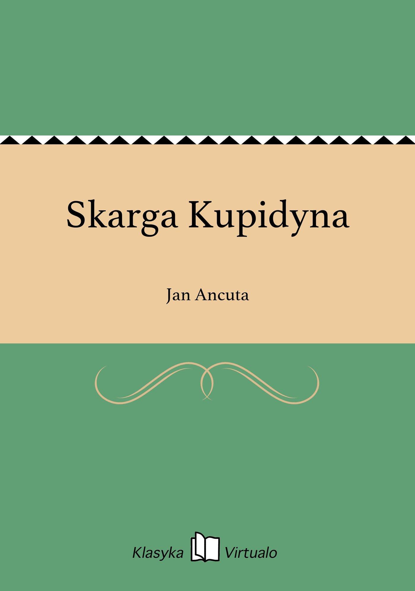 Skarga Kupidyna - Ebook (Książka EPUB) do pobrania w formacie EPUB