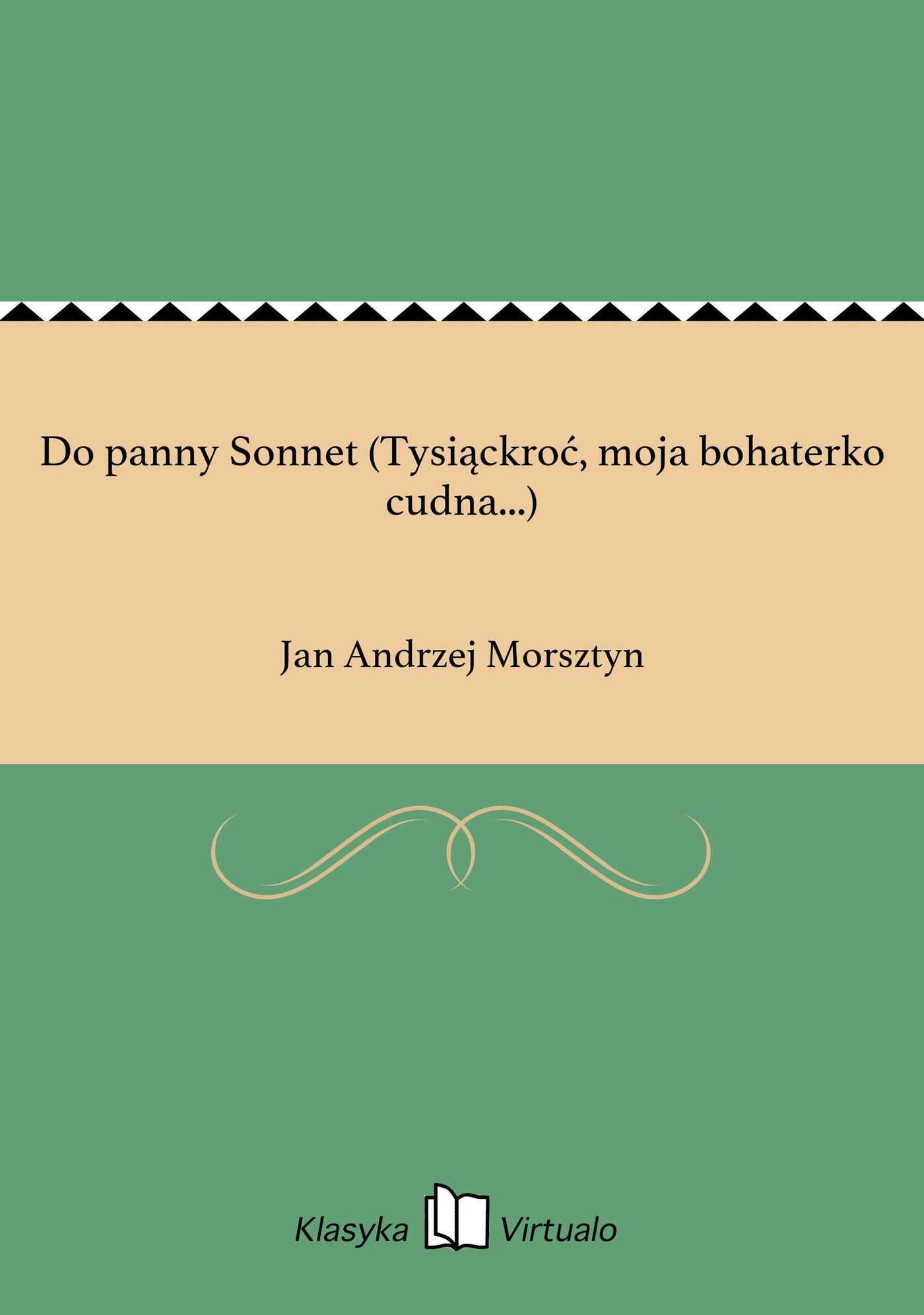 Do panny Sonnet (Tysiąckroć, moja bohaterko cudna...) - Ebook (Książka EPUB) do pobrania w formacie EPUB