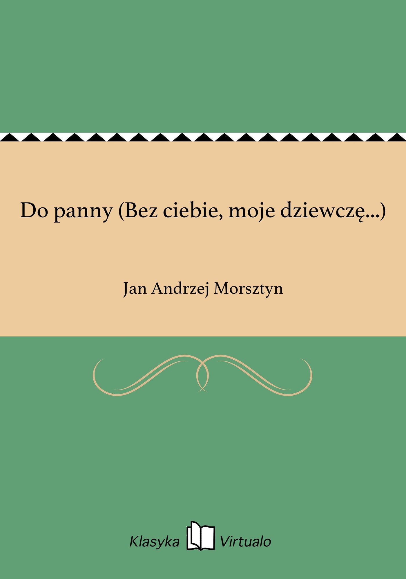Do panny (Bez ciebie, moje dziewczę...) - Ebook (Książka EPUB) do pobrania w formacie EPUB