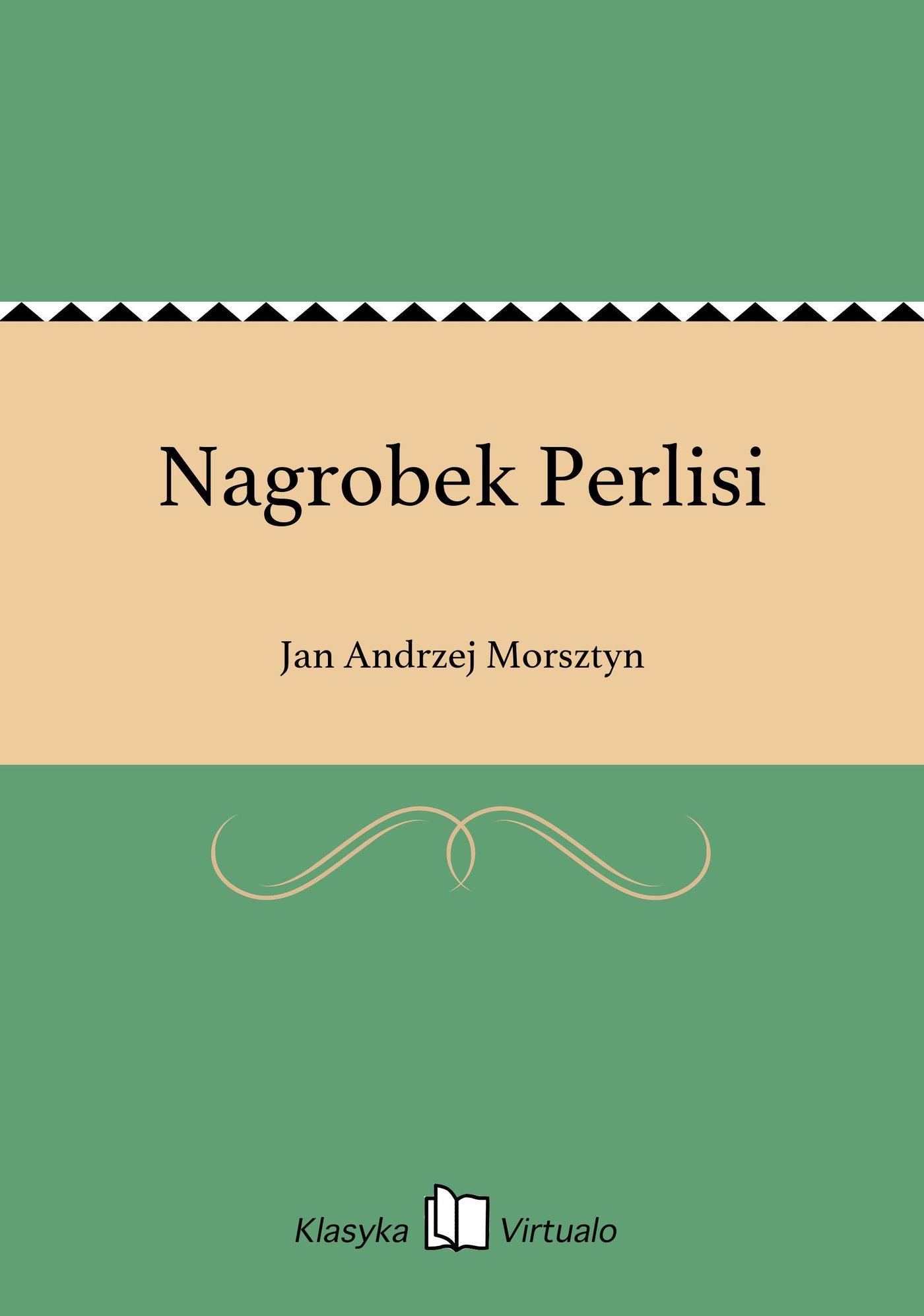 Nagrobek Perlisi - Ebook (Książka EPUB) do pobrania w formacie EPUB