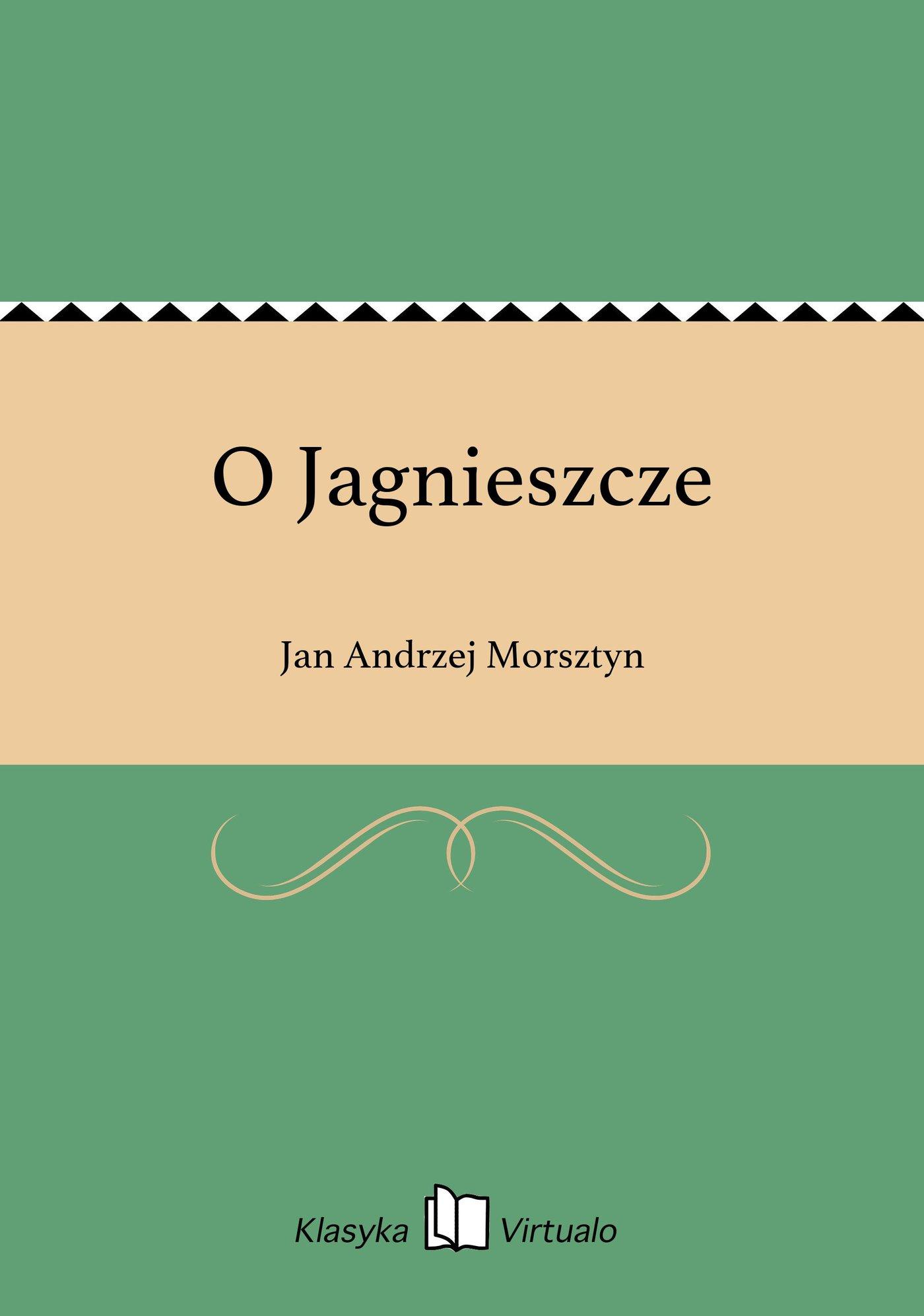 O Jagnieszcze - Ebook (Książka EPUB) do pobrania w formacie EPUB