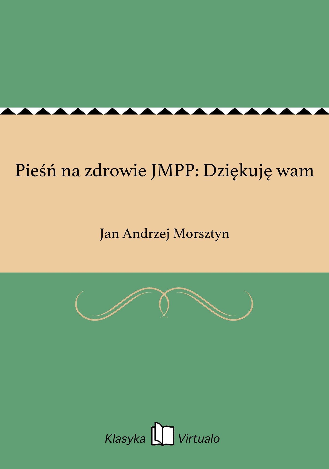Pieśń na zdrowie JMPP: Dziękuję wam - Ebook (Książka EPUB) do pobrania w formacie EPUB