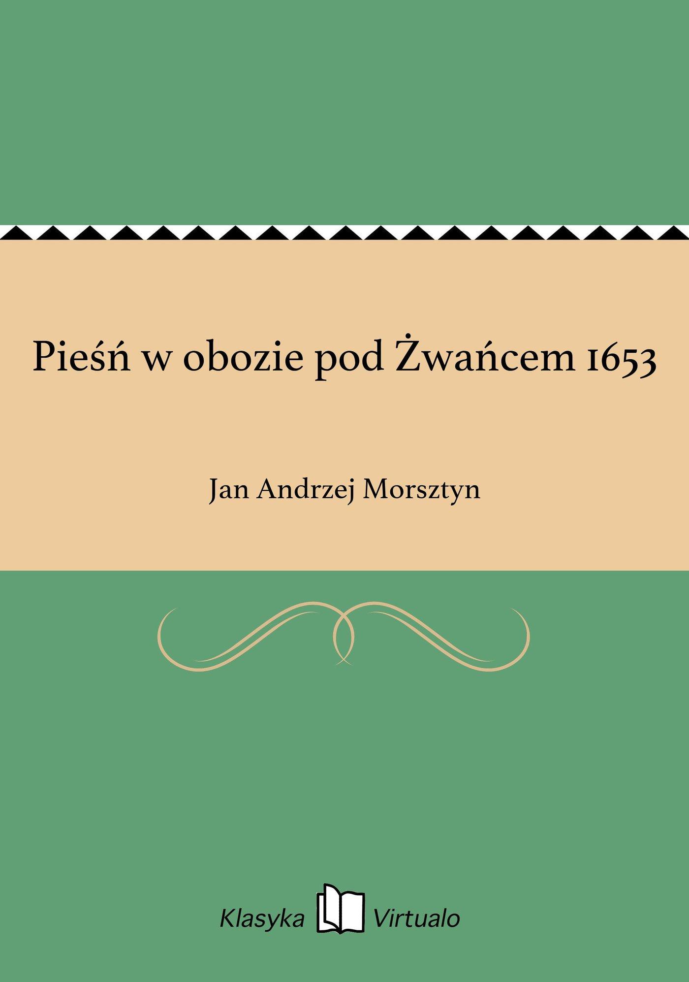 Pieśń w obozie pod Żwańcem 1653 - Ebook (Książka EPUB) do pobrania w formacie EPUB