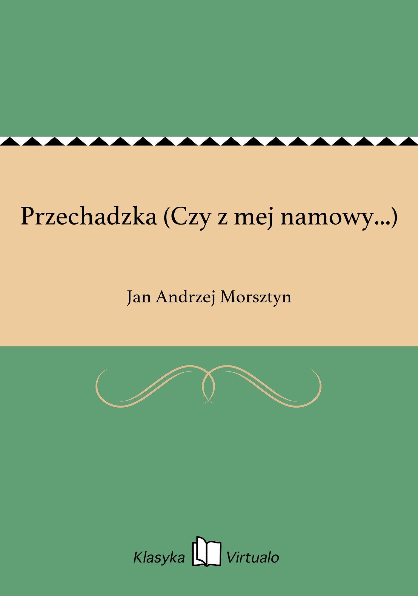 Przechadzka (Czy z mej namowy...) - Ebook (Książka EPUB) do pobrania w formacie EPUB