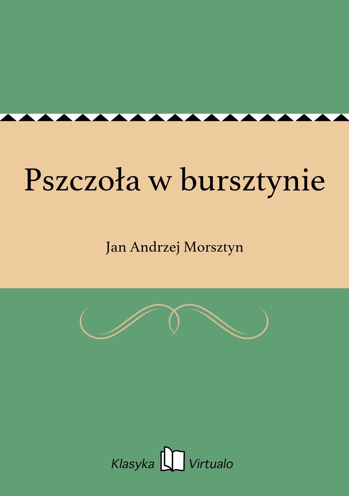 Pszczoła w bursztynie - Ebook (Książka EPUB) do pobrania w formacie EPUB