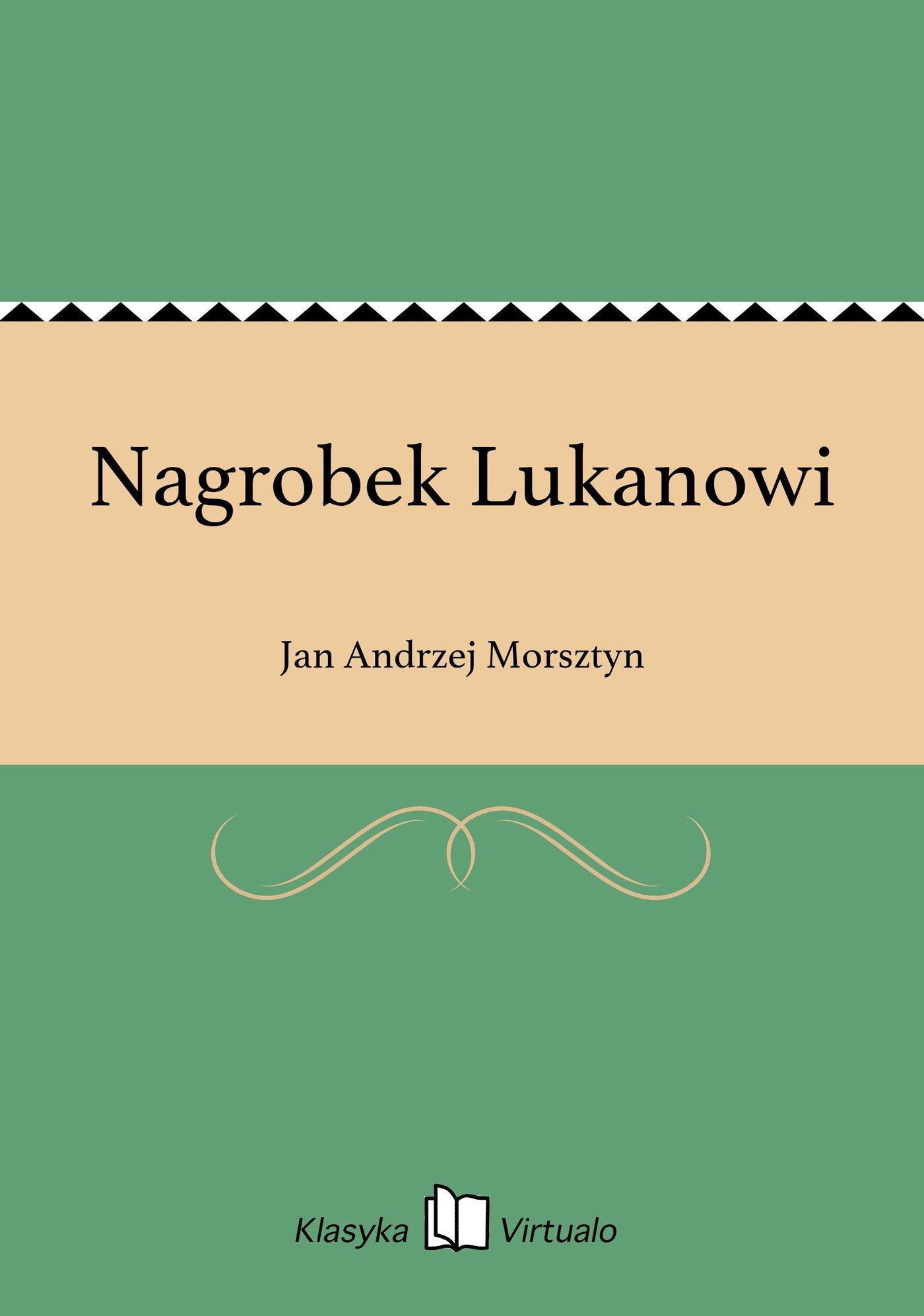 Nagrobek Lukanowi - Ebook (Książka EPUB) do pobrania w formacie EPUB
