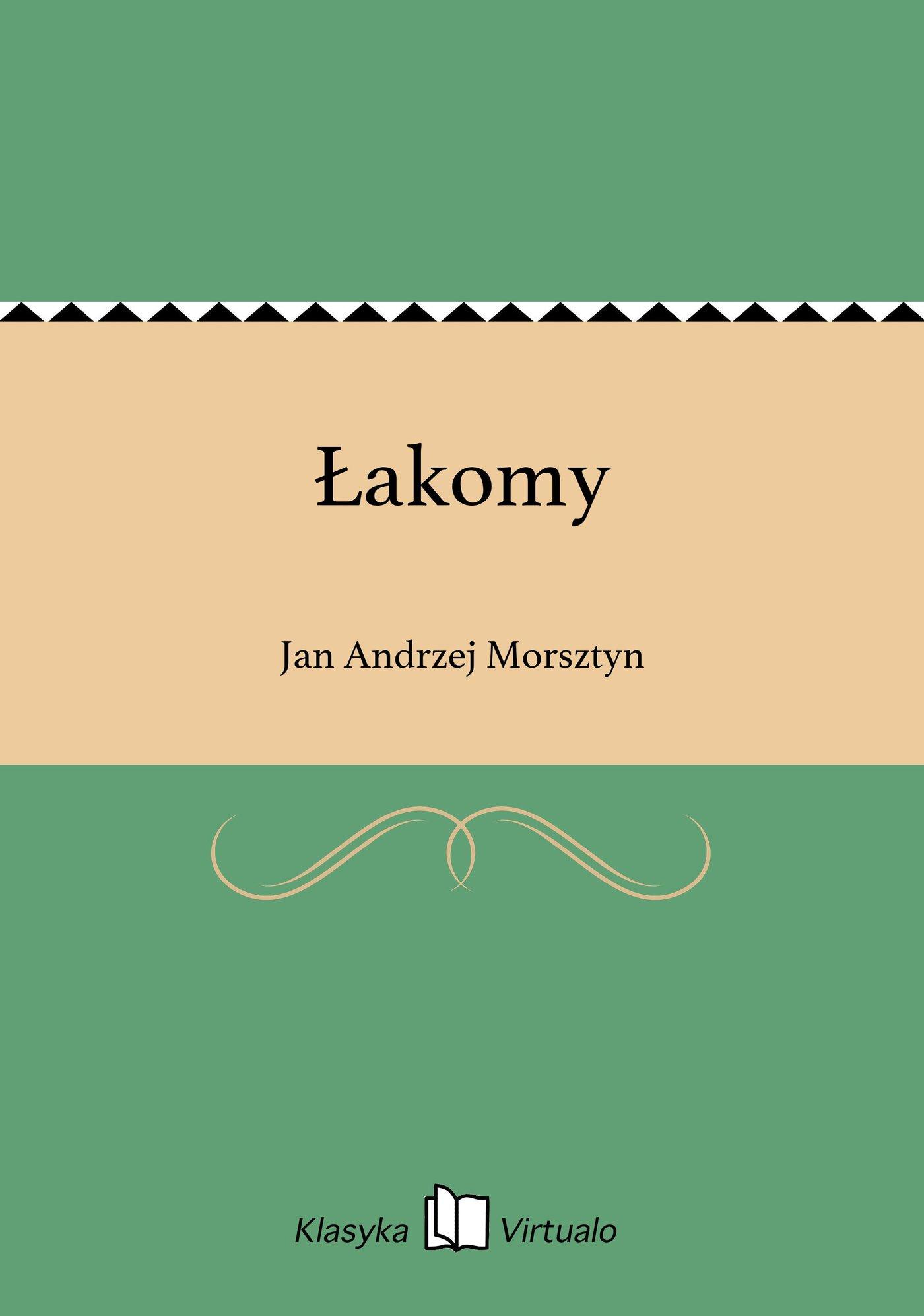 Łakomy - Ebook (Książka EPUB) do pobrania w formacie EPUB