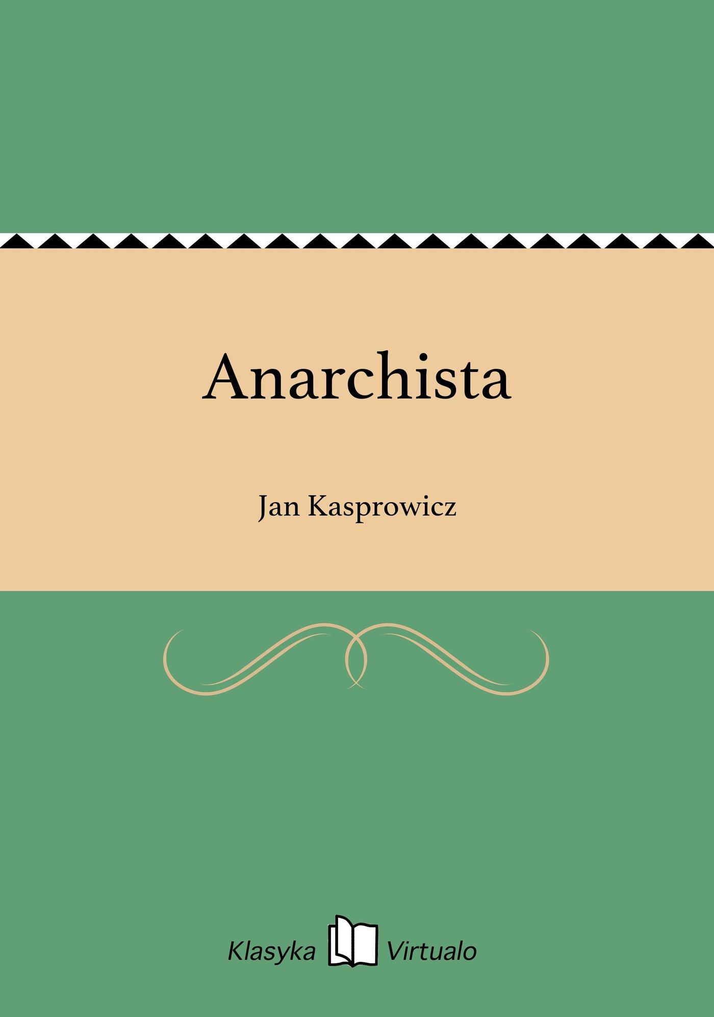 Anarchista - Ebook (Książka EPUB) do pobrania w formacie EPUB
