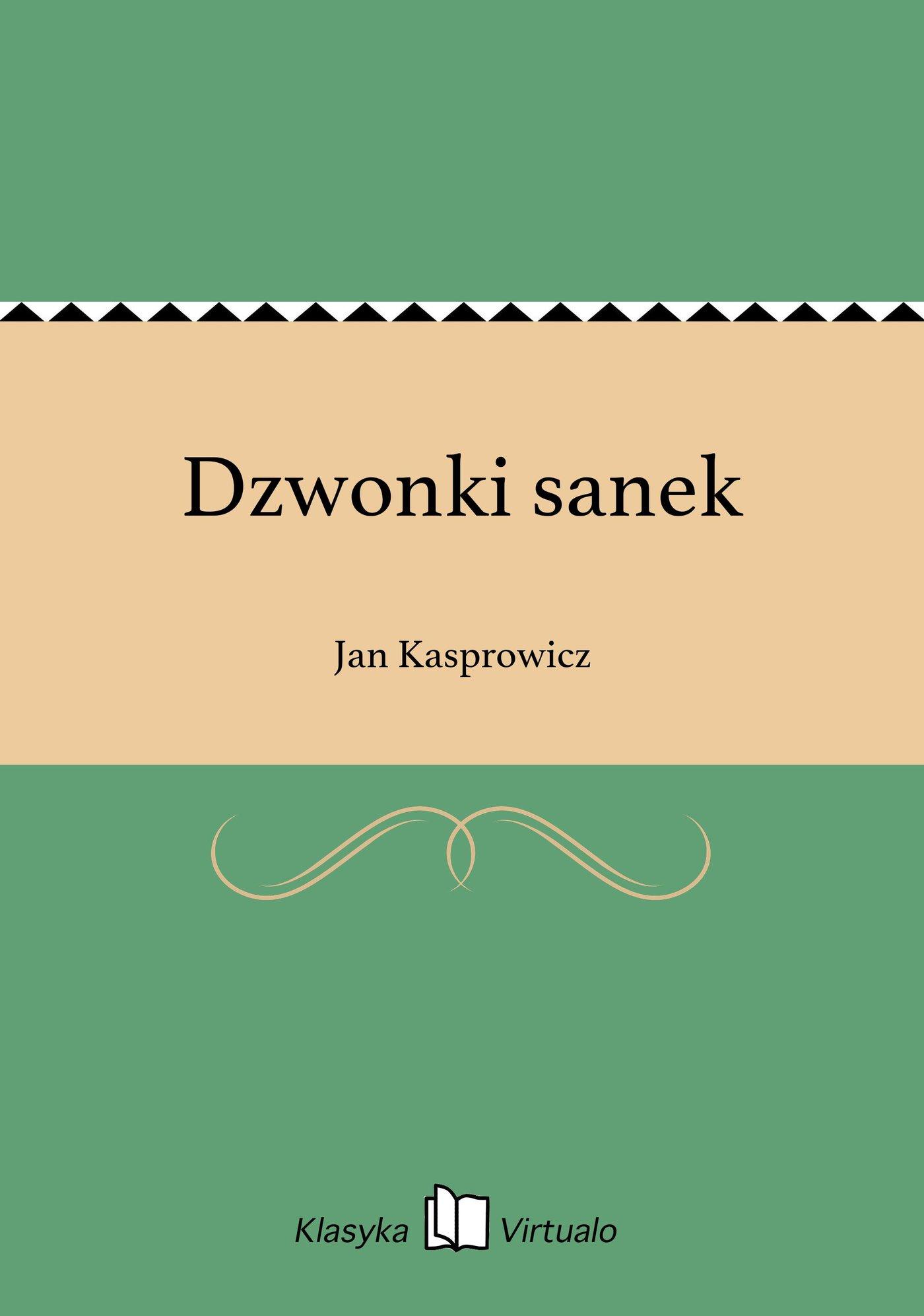Dzwonki sanek - Ebook (Książka EPUB) do pobrania w formacie EPUB