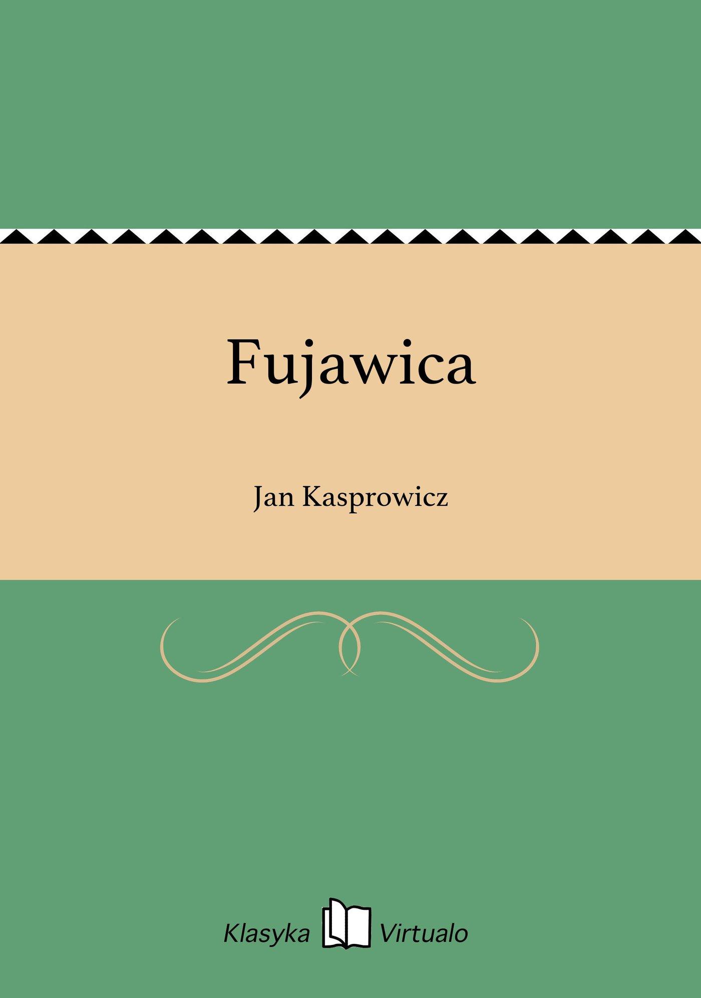Fujawica - Ebook (Książka EPUB) do pobrania w formacie EPUB