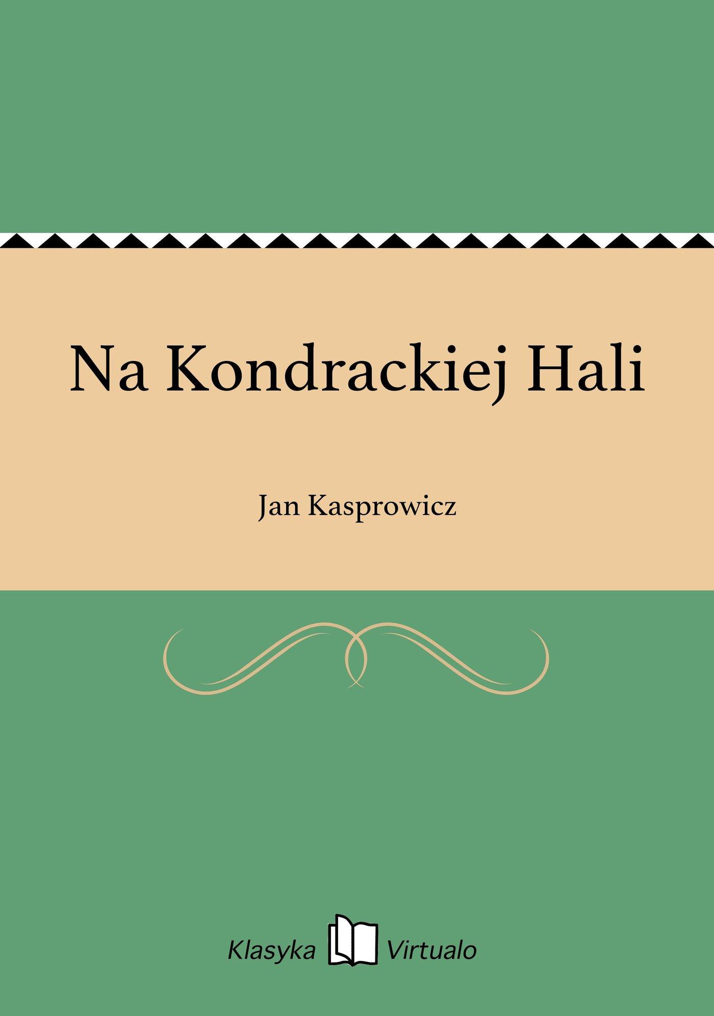 Na Kondrackiej Hali - Ebook (Książka EPUB) do pobrania w formacie EPUB