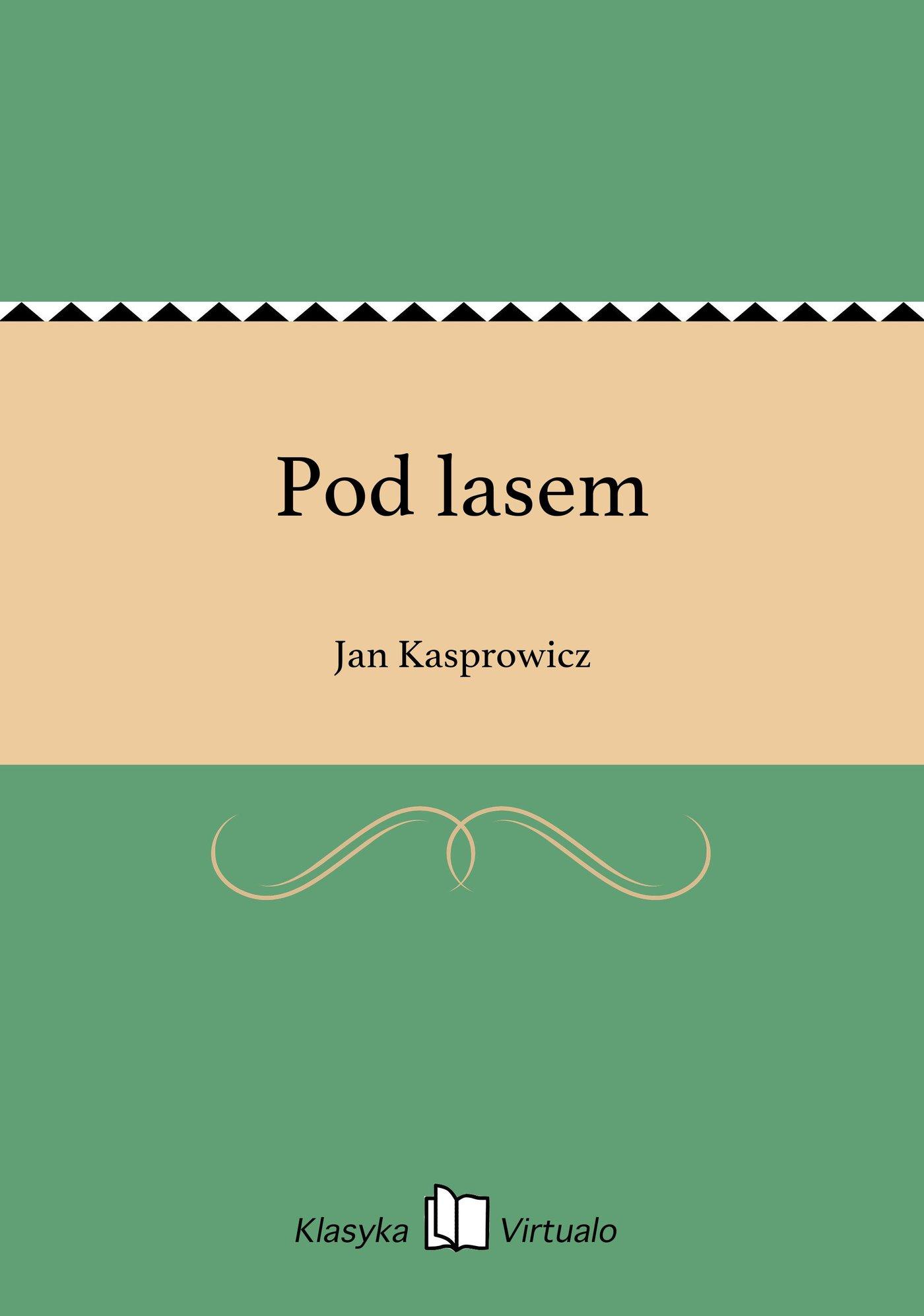 Pod lasem - Ebook (Książka EPUB) do pobrania w formacie EPUB
