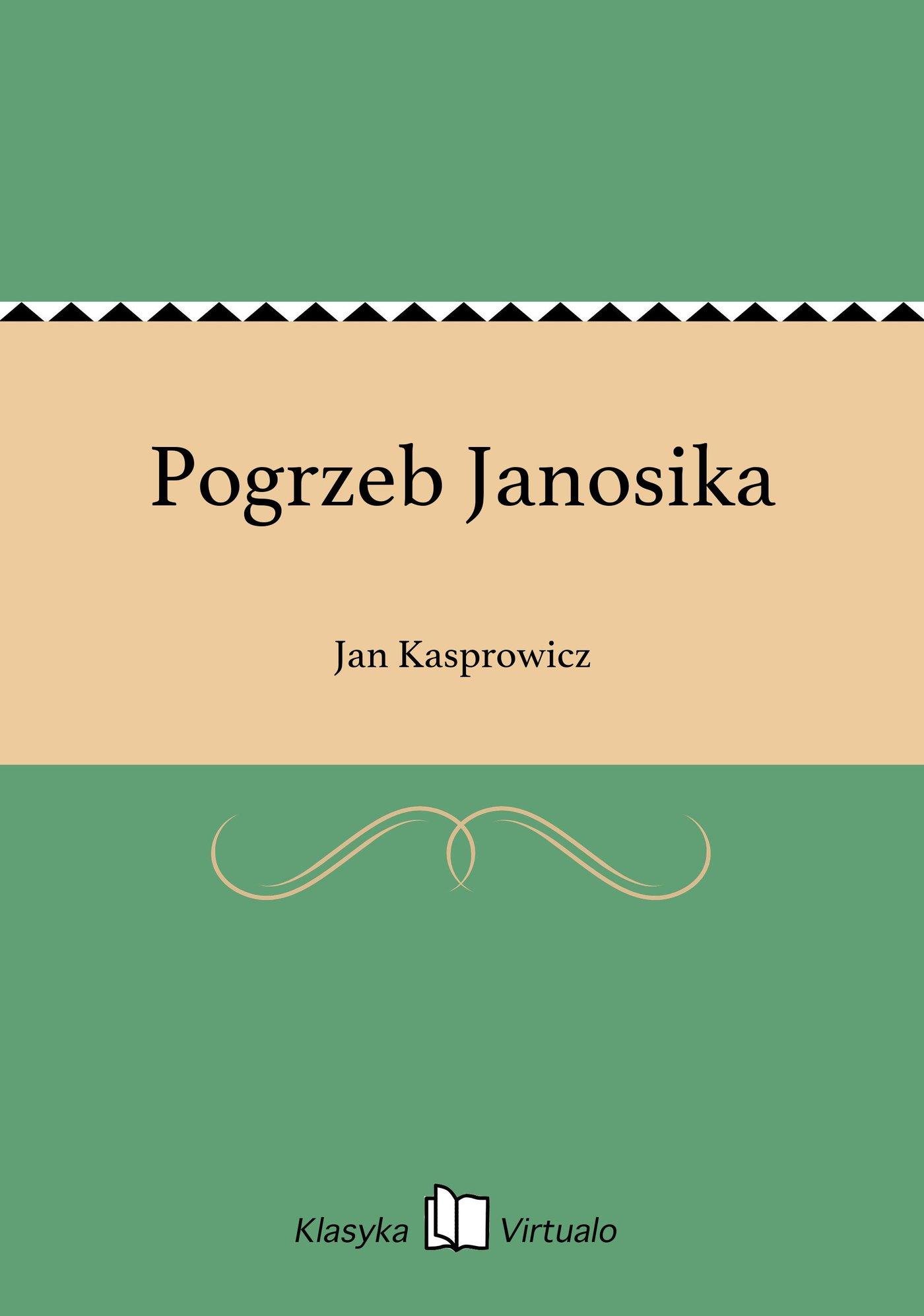 Pogrzeb Janosika - Ebook (Książka EPUB) do pobrania w formacie EPUB