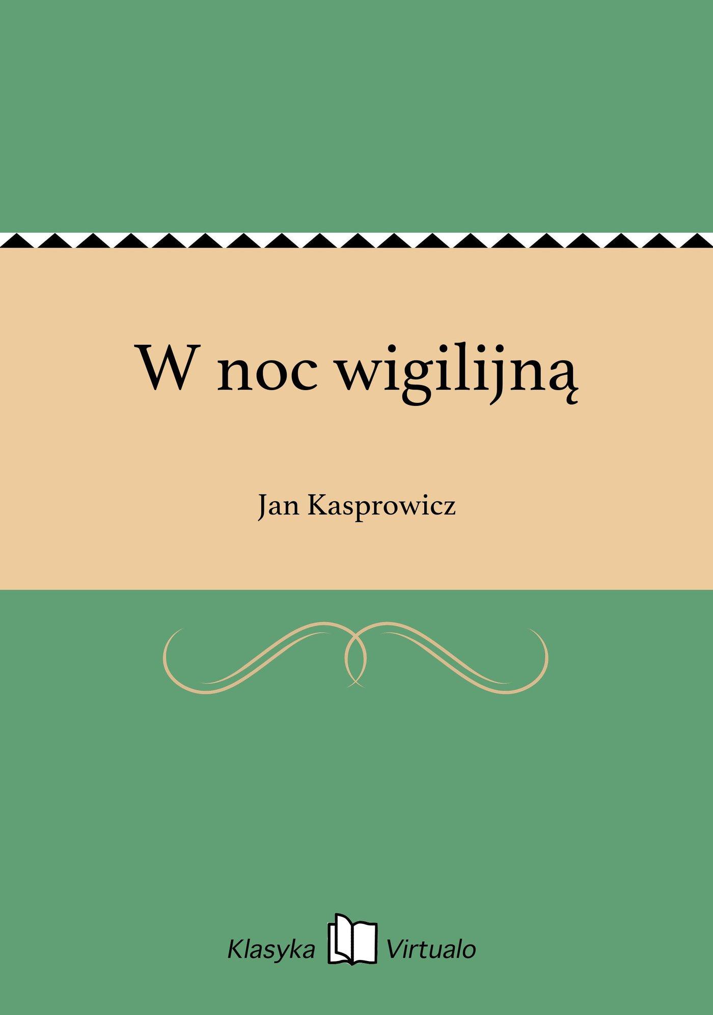 W noc wigilijną - Ebook (Książka EPUB) do pobrania w formacie EPUB