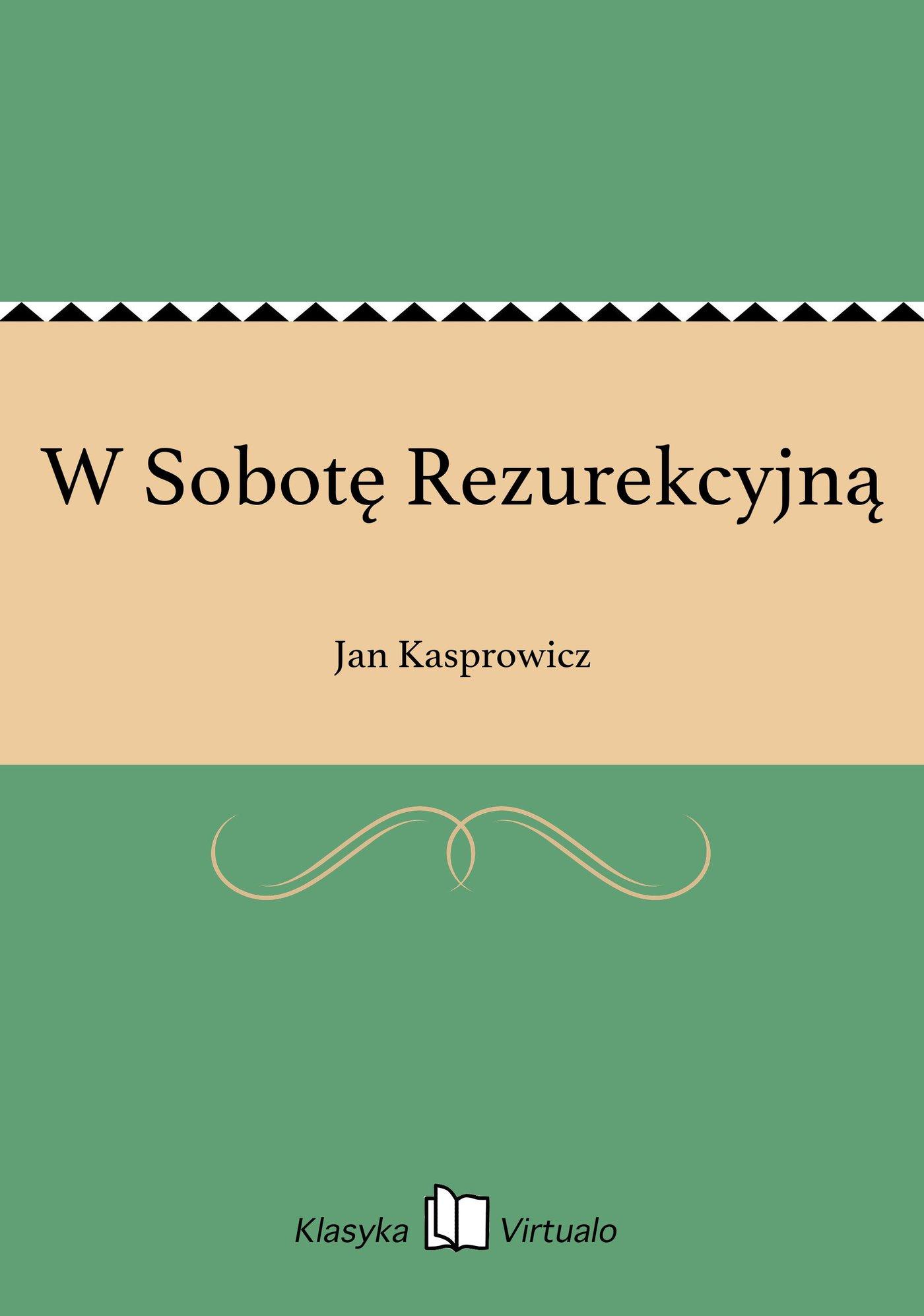 W Sobotę Rezurekcyjną - Ebook (Książka EPUB) do pobrania w formacie EPUB