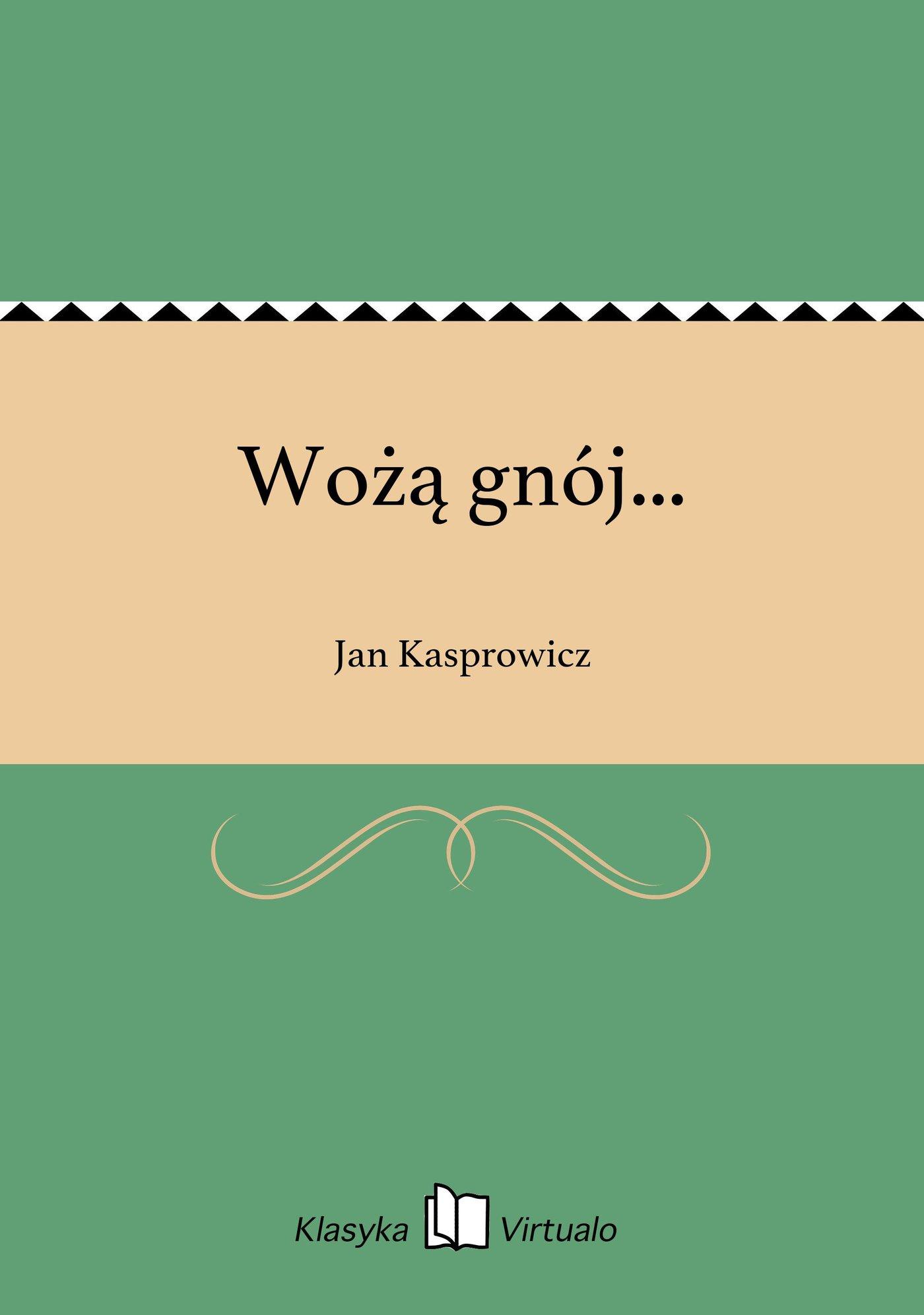 Wożą gnój... - Ebook (Książka EPUB) do pobrania w formacie EPUB