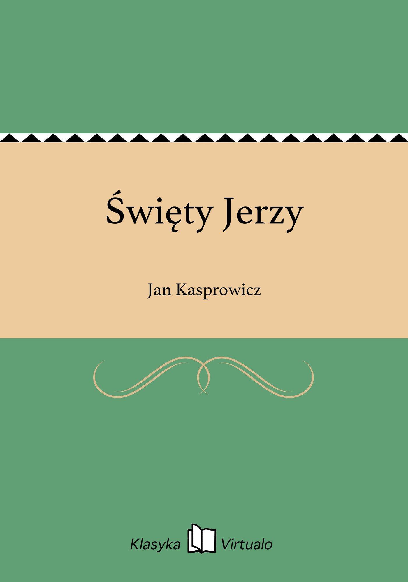 Święty Jerzy - Ebook (Książka EPUB) do pobrania w formacie EPUB