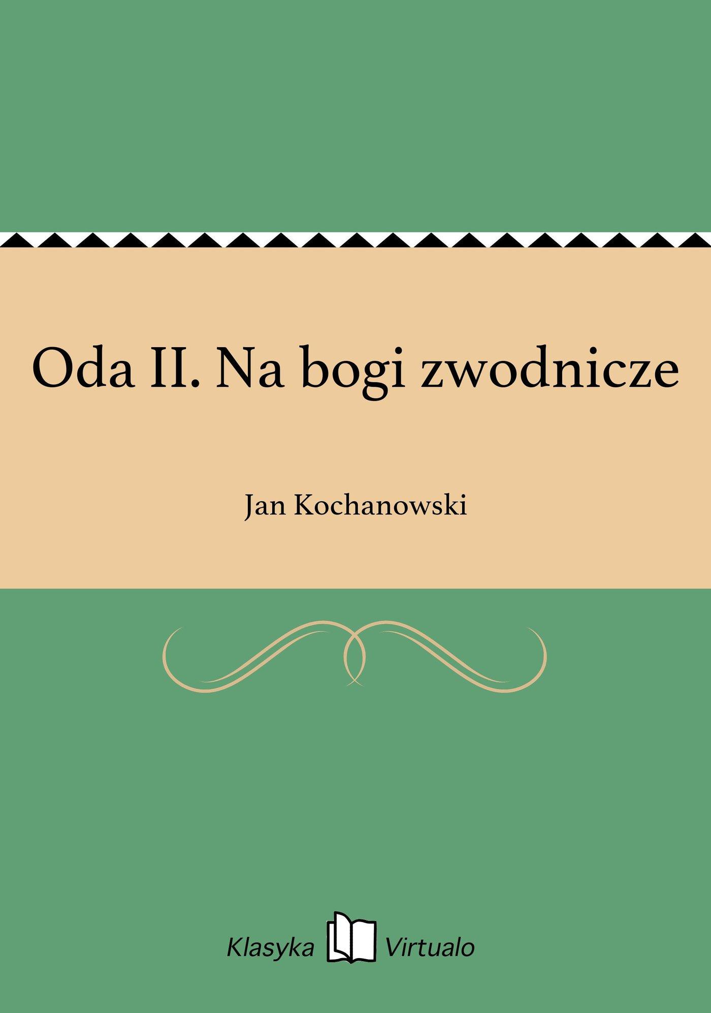 Oda II. Na bogi zwodnicze - Ebook (Książka EPUB) do pobrania w formacie EPUB