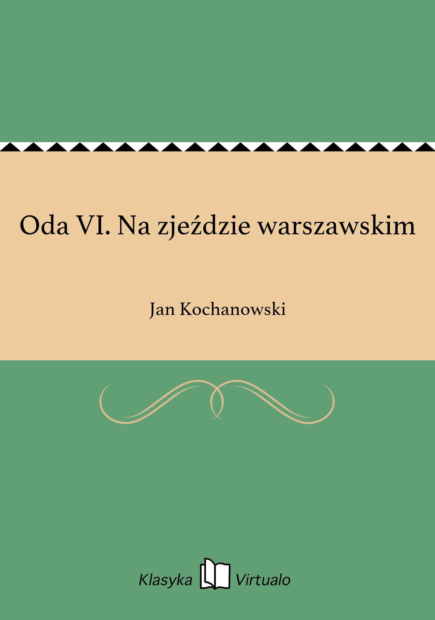 Oda VI. Na zjeździe warszawskim - Ebook (Książka EPUB) do pobrania w formacie EPUB
