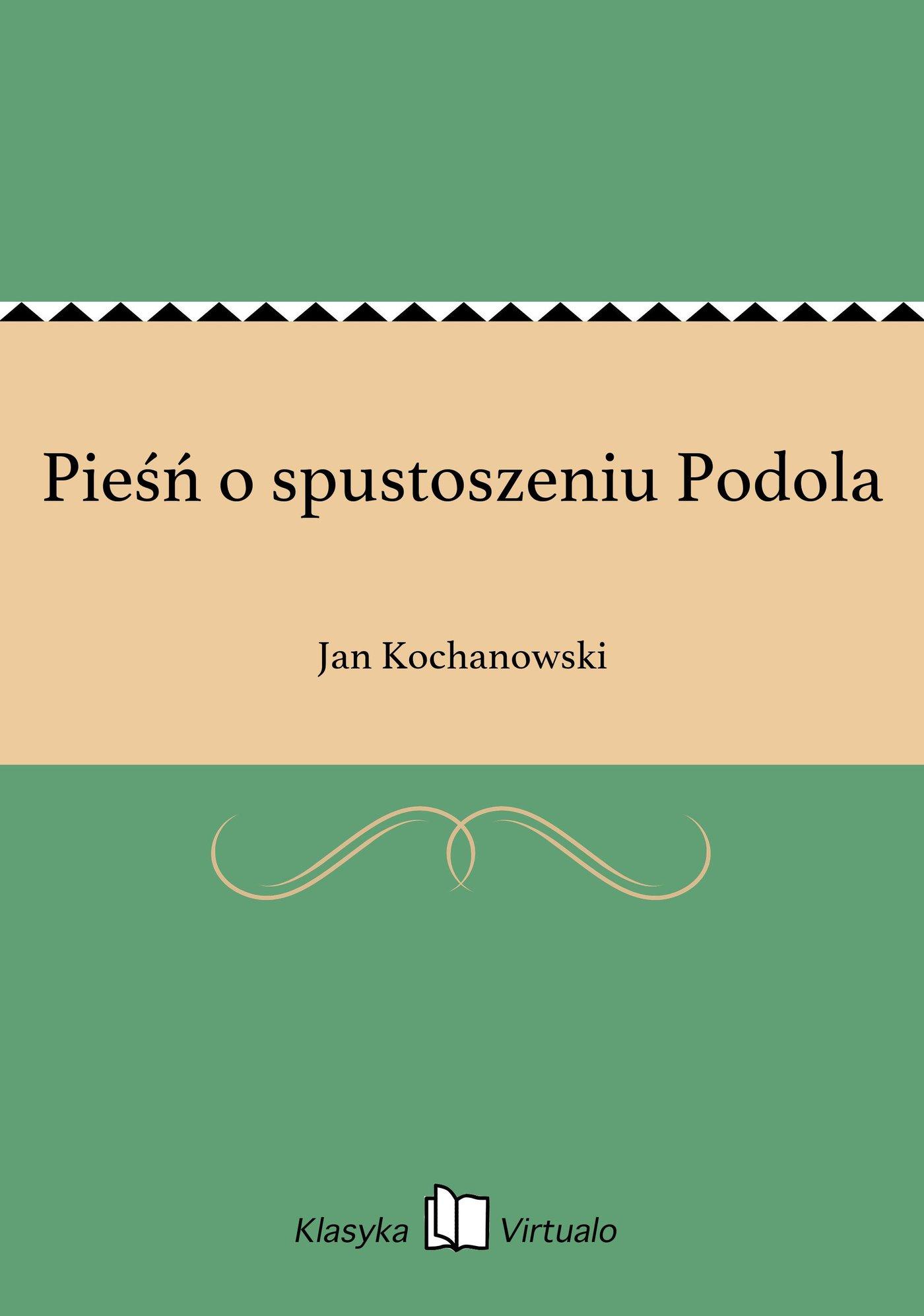 Pieśń o spustoszeniu Podola - Ebook (Książka EPUB) do pobrania w formacie EPUB
