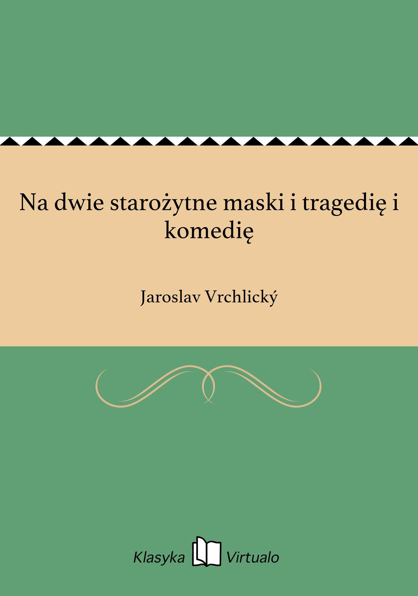 Na dwie starożytne maski i tragedię i komedię - Ebook (Książka EPUB) do pobrania w formacie EPUB
