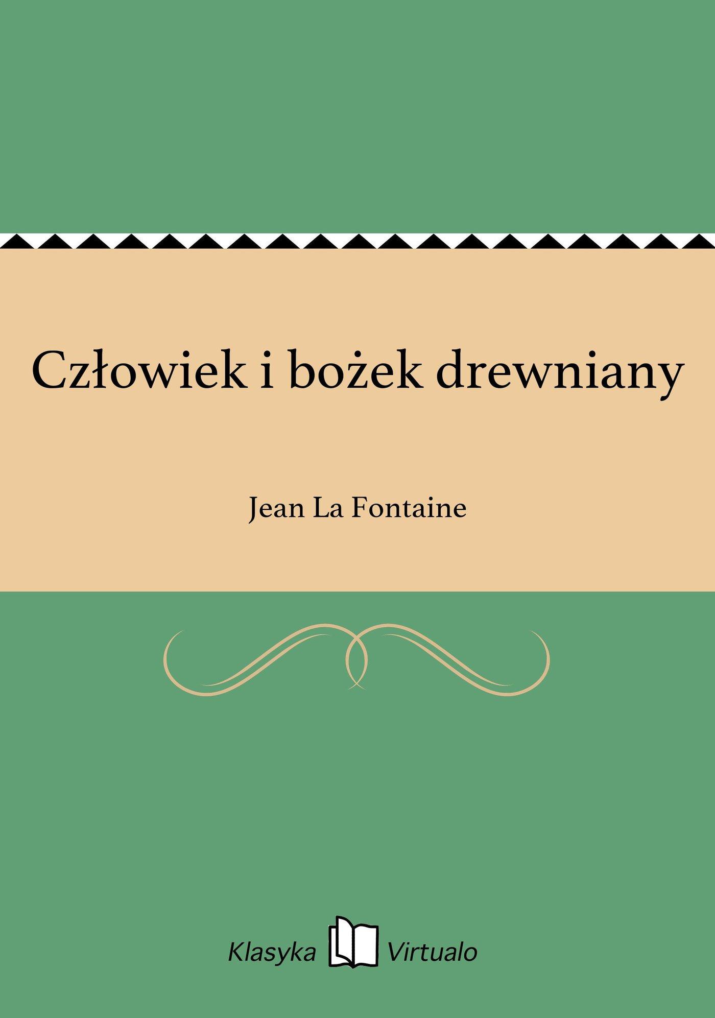 Człowiek i bożek drewniany - Ebook (Książka EPUB) do pobrania w formacie EPUB