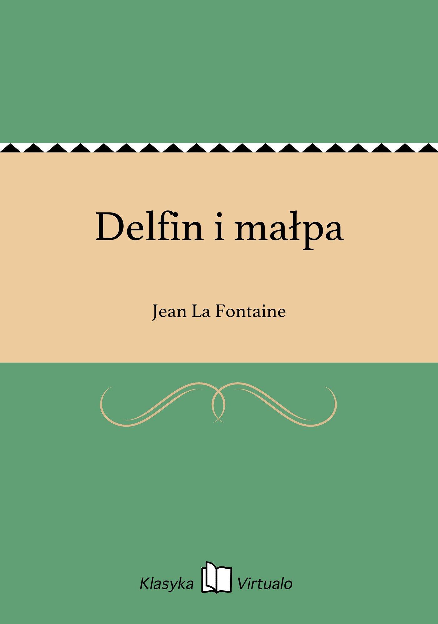 Delfin i małpa - Ebook (Książka EPUB) do pobrania w formacie EPUB