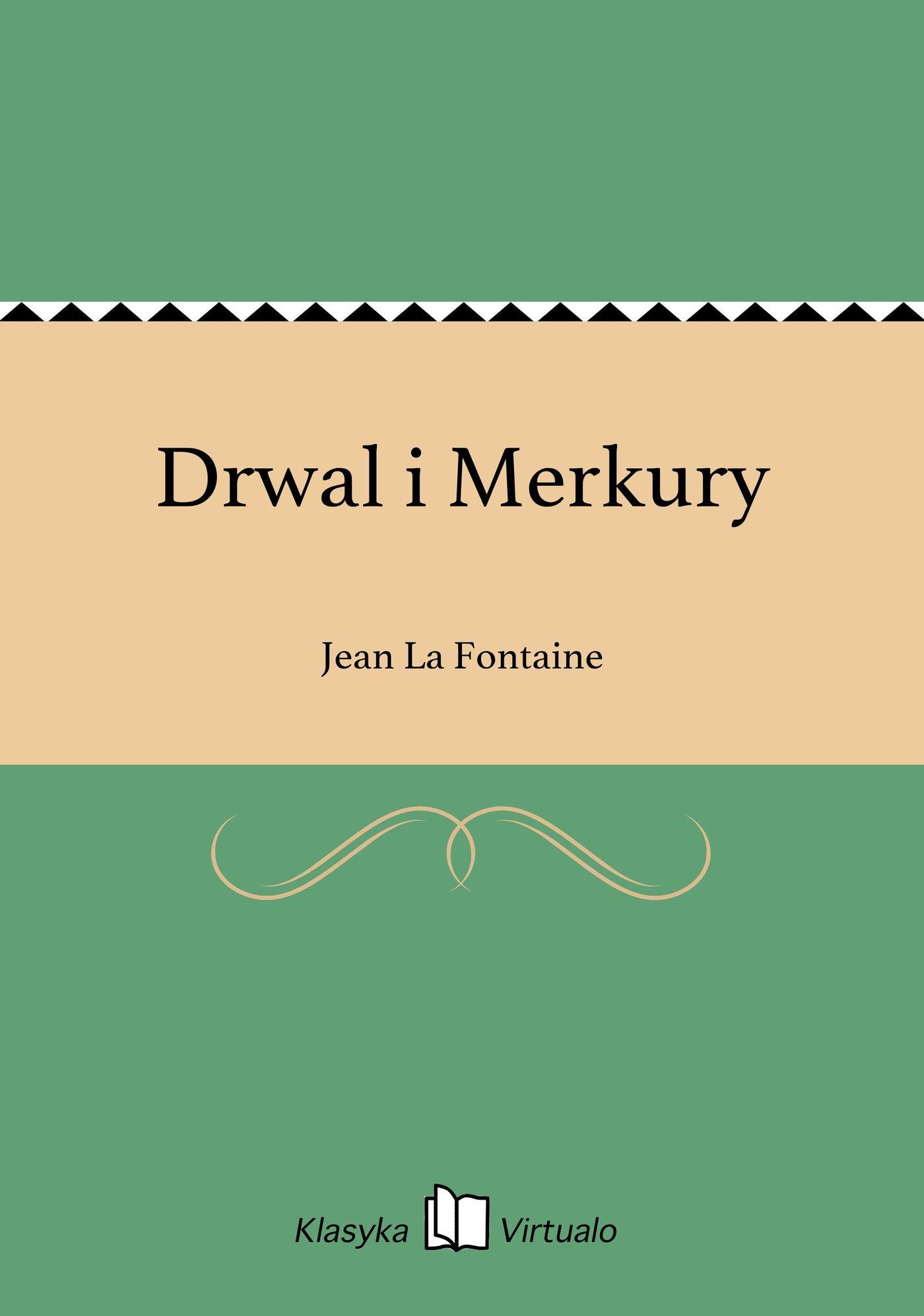 Drwal i Merkury - Ebook (Książka EPUB) do pobrania w formacie EPUB