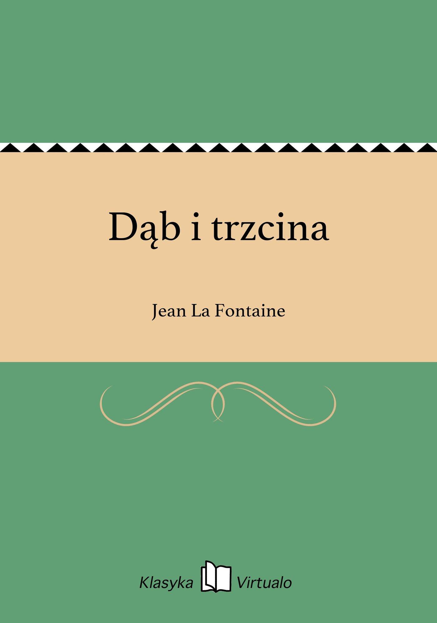 Dąb i trzcina - Ebook (Książka EPUB) do pobrania w formacie EPUB