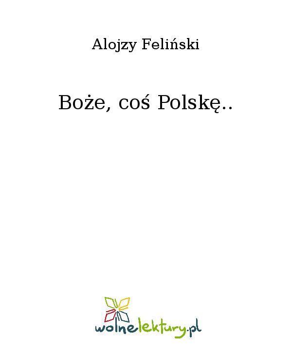 Boże, coś Polskę.. - Ebook (Książka EPUB) do pobrania w formacie EPUB