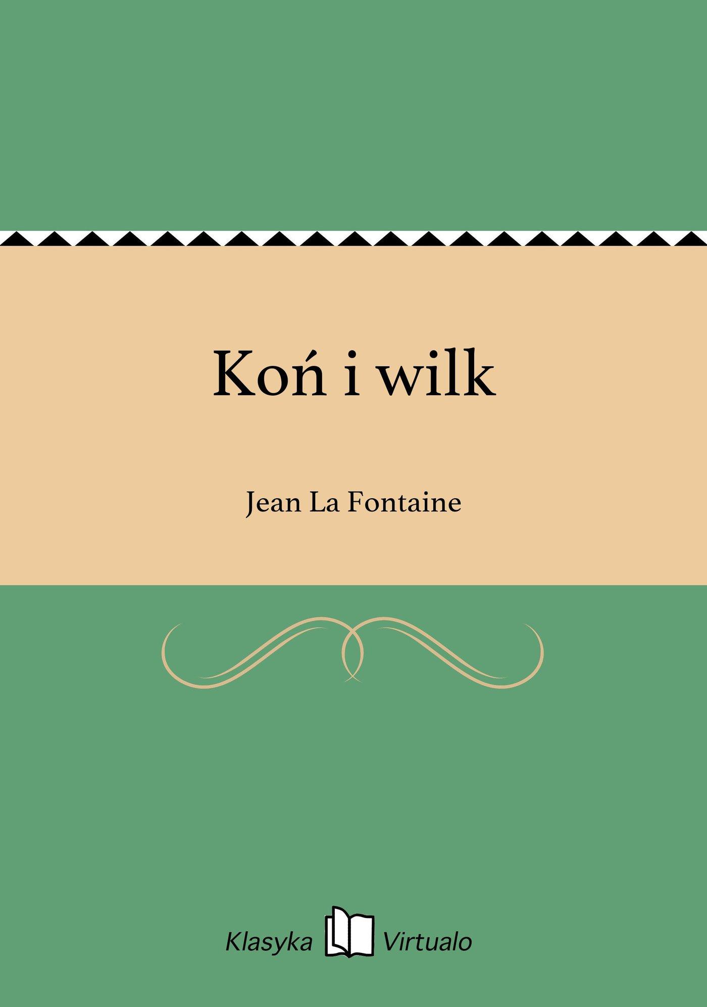 Koń i wilk - Ebook (Książka EPUB) do pobrania w formacie EPUB