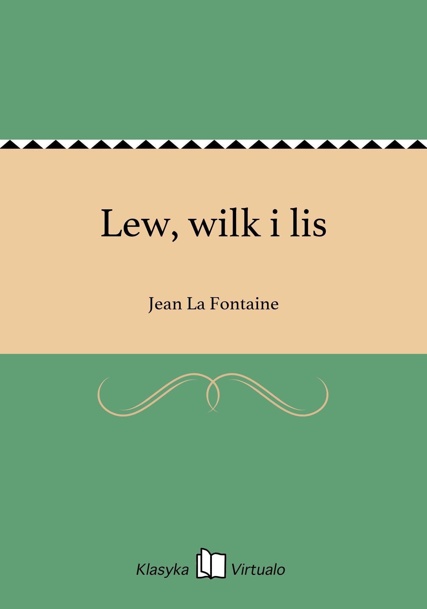 Lew, wilk i lis - Ebook (Książka EPUB) do pobrania w formacie EPUB